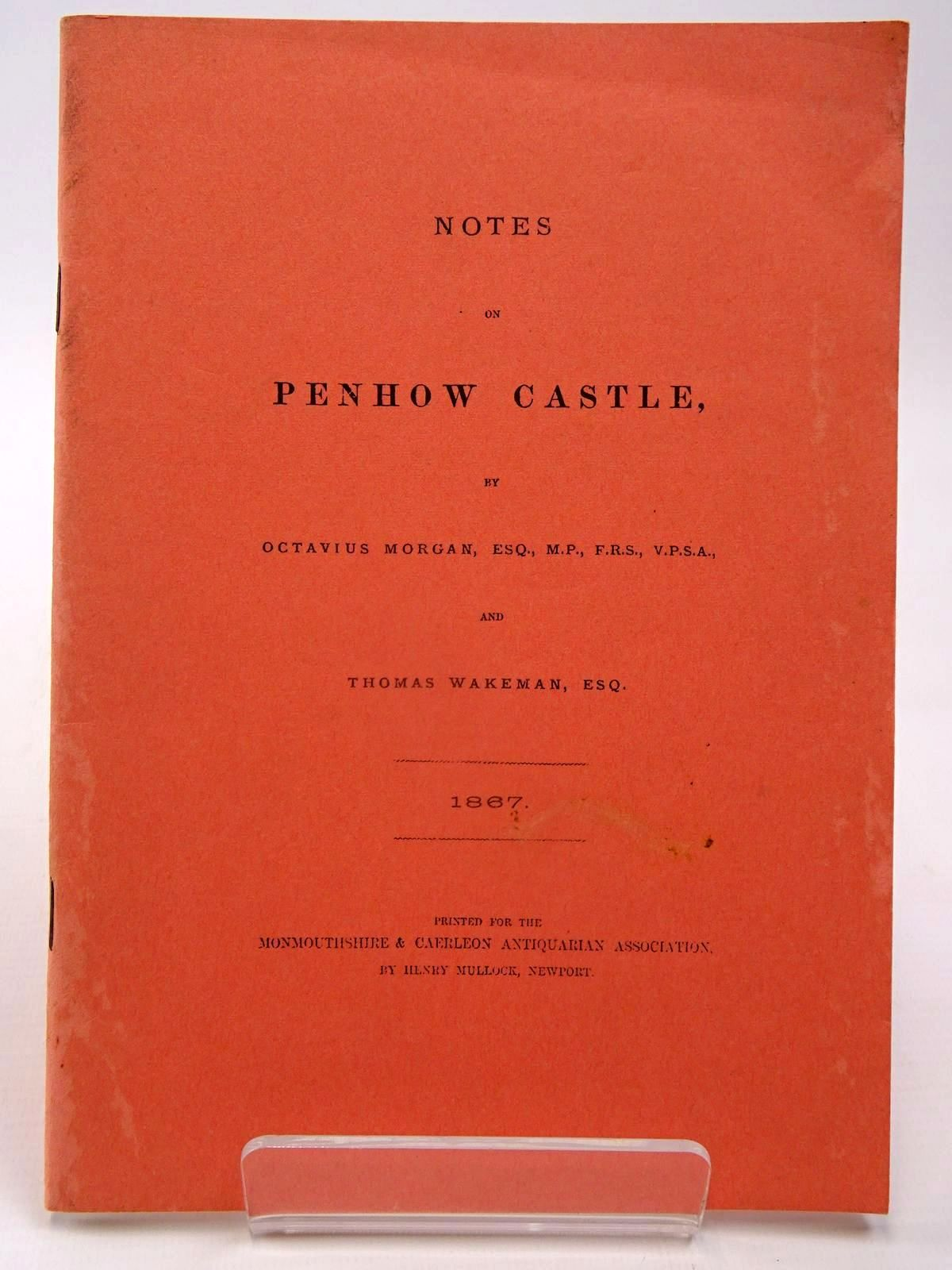 Photo of NOTES ON PENHOW CASTLE written by Morgan, Octavius<br />Wakeman, Thomas published by Monmouthshire &amp; Caerleon Antiquarian Association (STOCK CODE: 2130069)  for sale by Stella & Rose's Books
