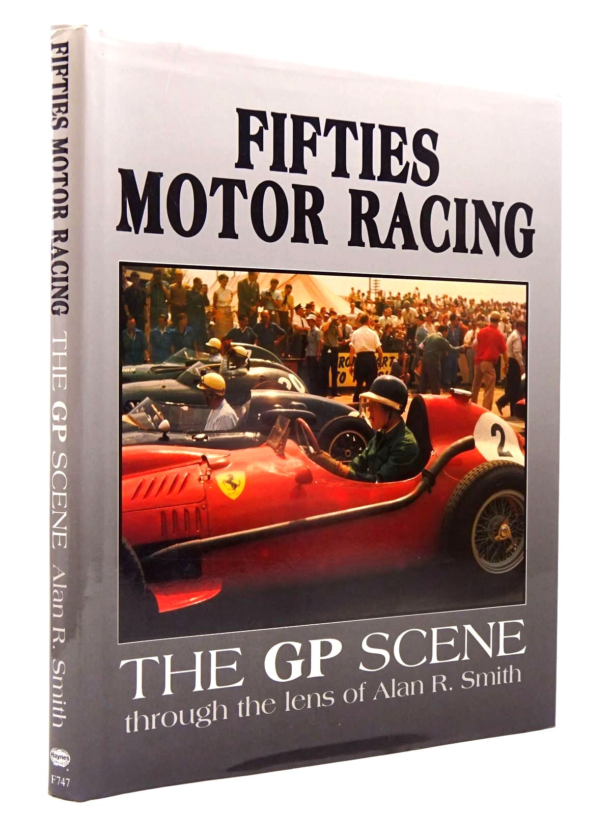 Photo of FIFTIES MOTOR RACING written by Smith, Alan R. published by Haynes Publishing Group, Foulis (STOCK CODE: 2130077)  for sale by Stella & Rose's Books