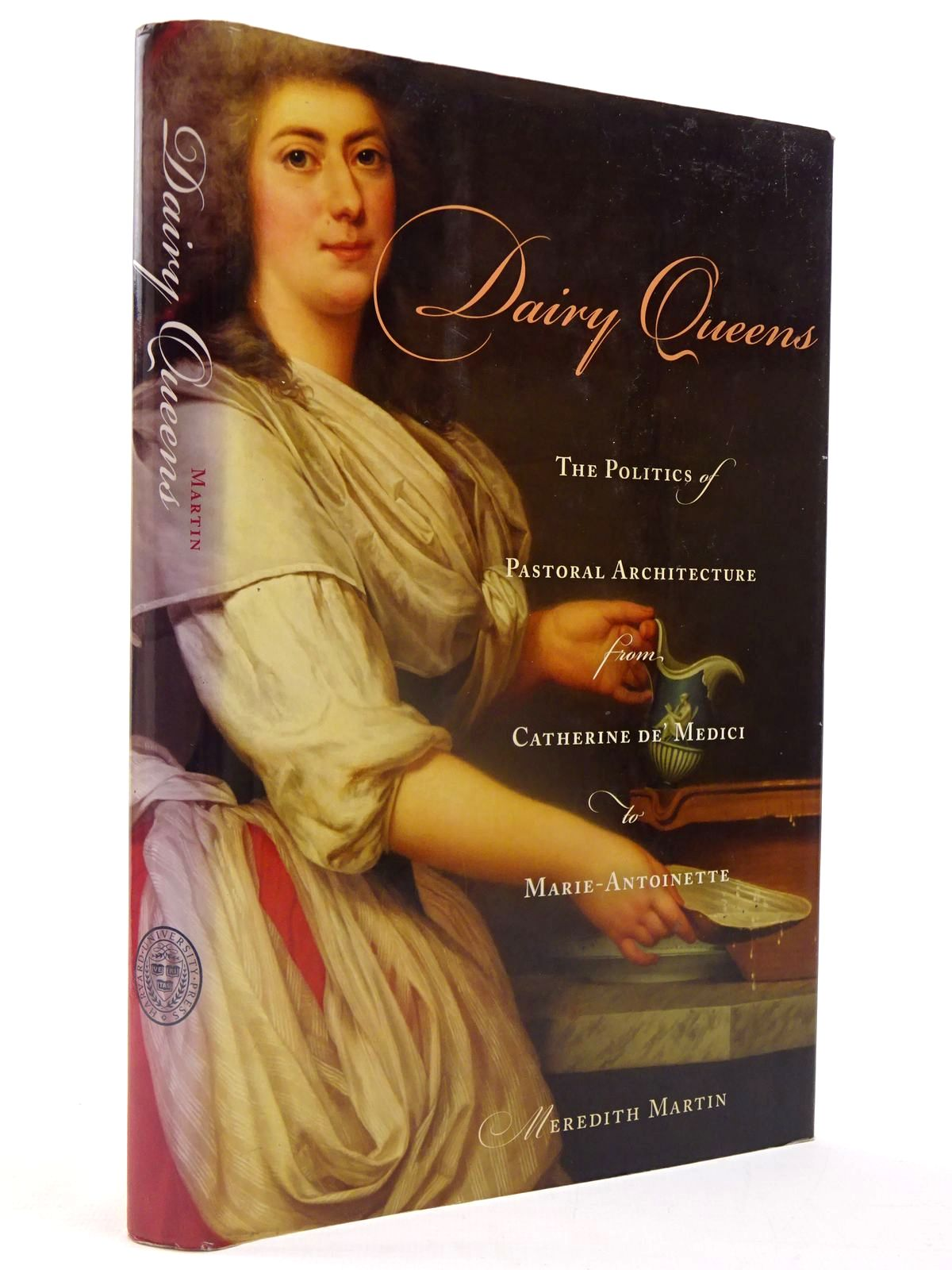 Photo of DAIRY QUEENS THE POLITICS OF PASTORAL ARCHITECTURE FROM CATHERINE DE' MEDICI TO MARIE-ANTOINETTE- Stock Number: 2130091