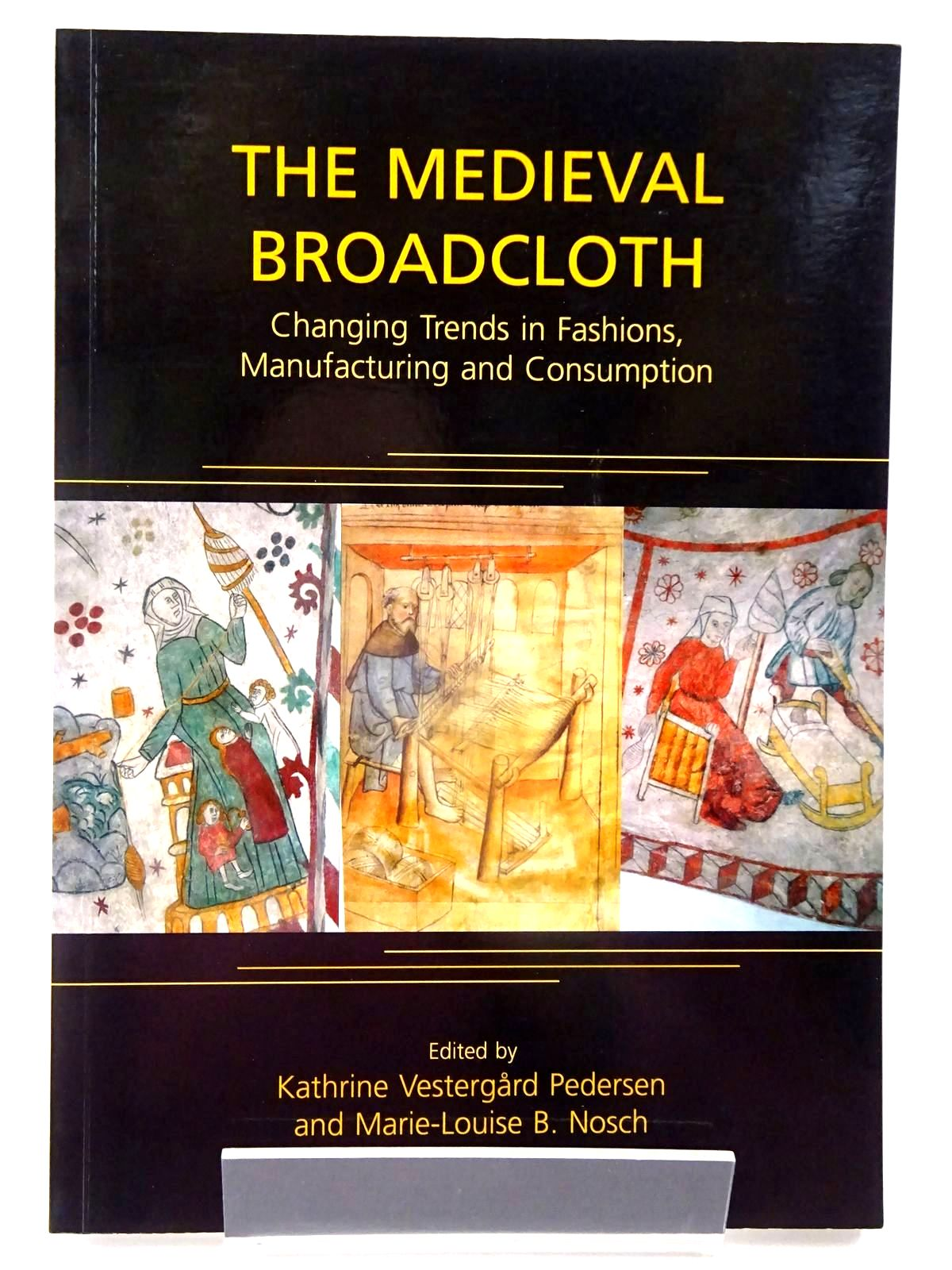 Photo of THE MEDIEVAL BROADCLOTH written by Pedersen, Kathrine Vestergard