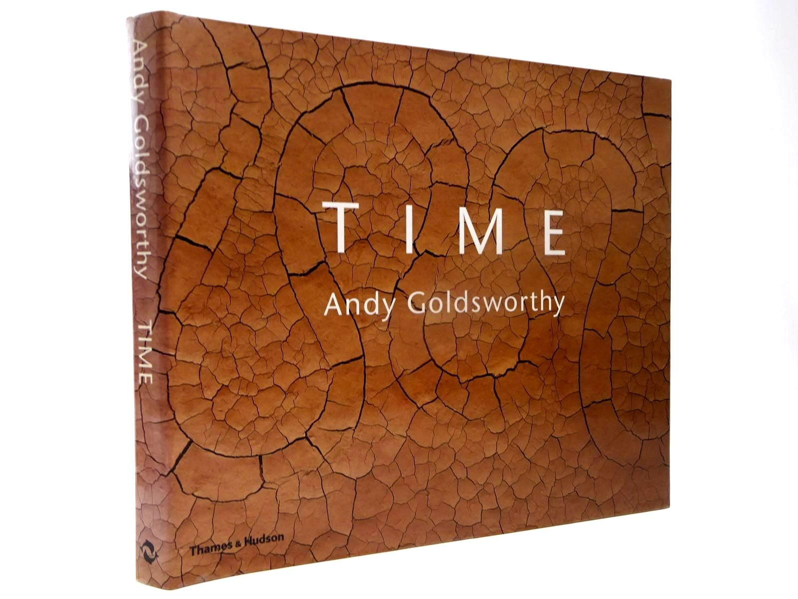 Photo of TIME written by Goldsworthy, Andy Friedman, Terry illustrated by Goldsworthy, Andy published by Thames and Hudson (STOCK CODE: 2130134)  for sale by Stella & Rose's Books