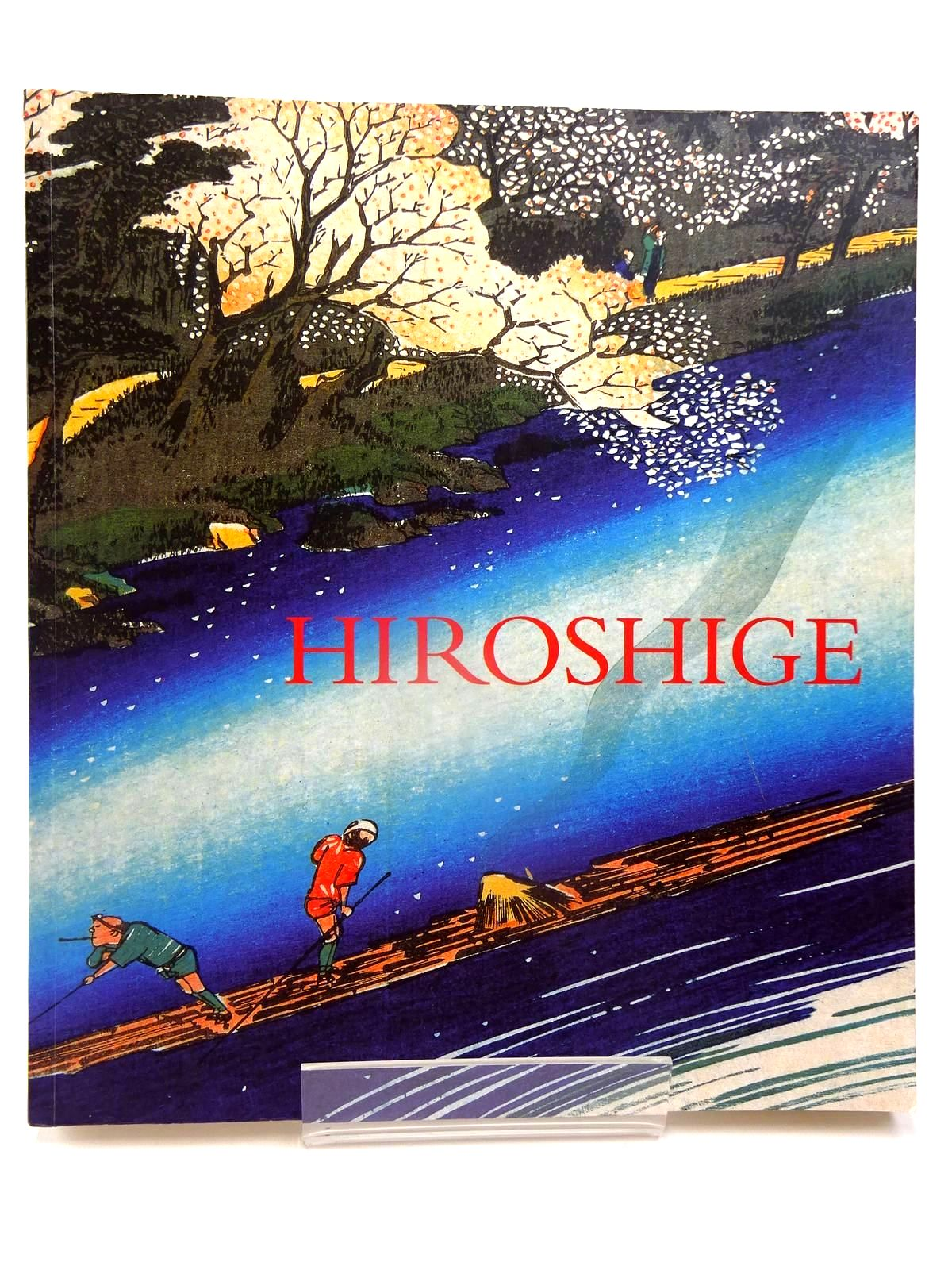 Photo of HIROSHIGE PRINTS AND DRAWINGS written by Forrer, Matthi Juzo, Suzuki et al,  illustrated by Hiroshige,  published by Royal Academy of Arts (STOCK CODE: 2130138)  for sale by Stella & Rose's Books