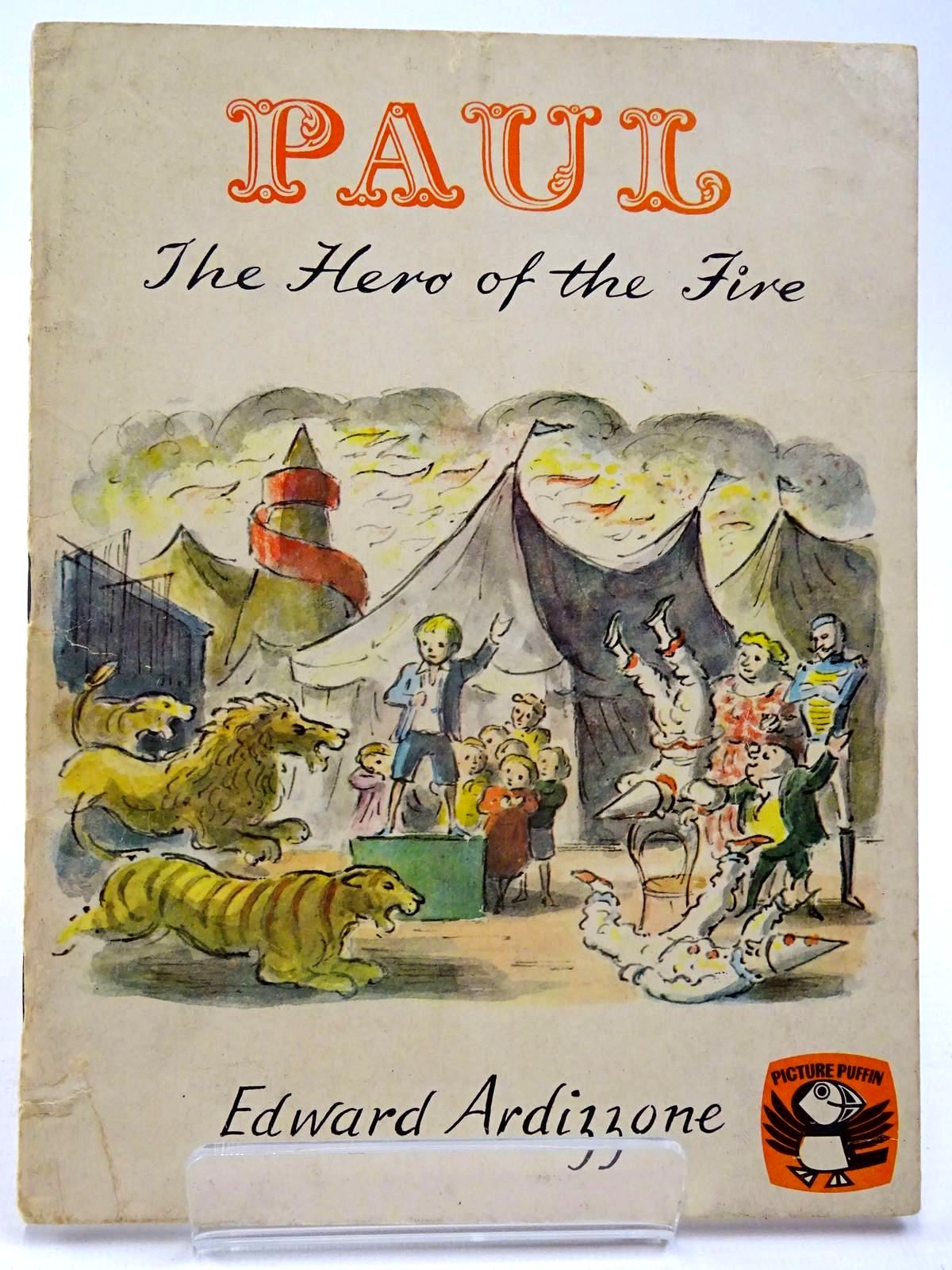 Photo of PAUL THE HERO OF THE FIRE written by Ardizzone, Edward illustrated by Ardizzone, Edward published by Penguin (STOCK CODE: 2130159)  for sale by Stella & Rose's Books