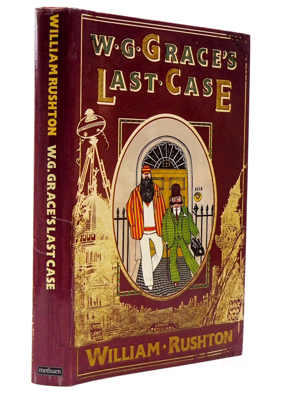 Photo of W.G. GRACE'S LAST CASE written by Rushton, William illustrated by Rushton, Willie published by Methuen (STOCK CODE: 2130213)  for sale by Stella & Rose's Books