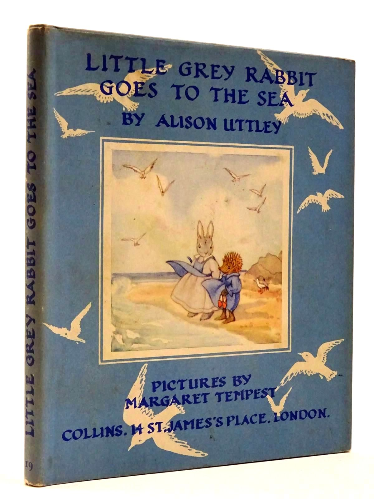 Photo of LITTLE GREY RABBIT GOES TO THE SEA written by Uttley, Alison illustrated by Tempest, Margaret published by Collins (STOCK CODE: 2130241)  for sale by Stella & Rose's Books