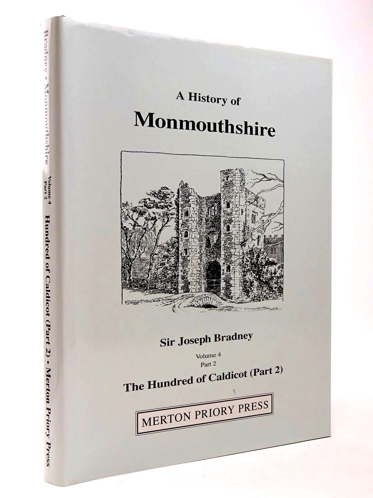 Photo of A HISTORY OF MONMOUTHSHIRE THE HUNDRED OF CALDICOT PART 2 written by Bradney, Joseph published by Merton Priory Press (STOCK CODE: 2130292)  for sale by Stella & Rose's Books