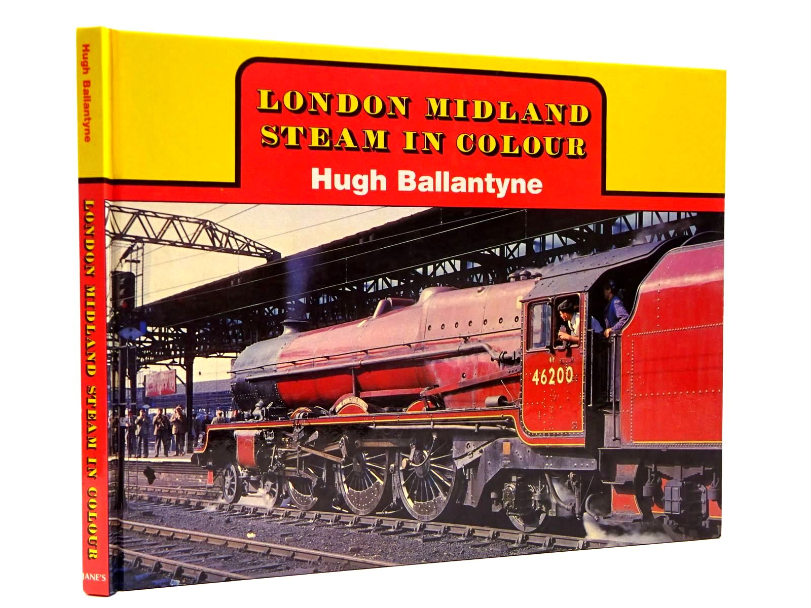 Photo of LONDON MIDLAND STEAM IN COLOUR written by Ballantyne, Hugh published by Jane's Publishing Company (STOCK CODE: 2130373)  for sale by Stella & Rose's Books