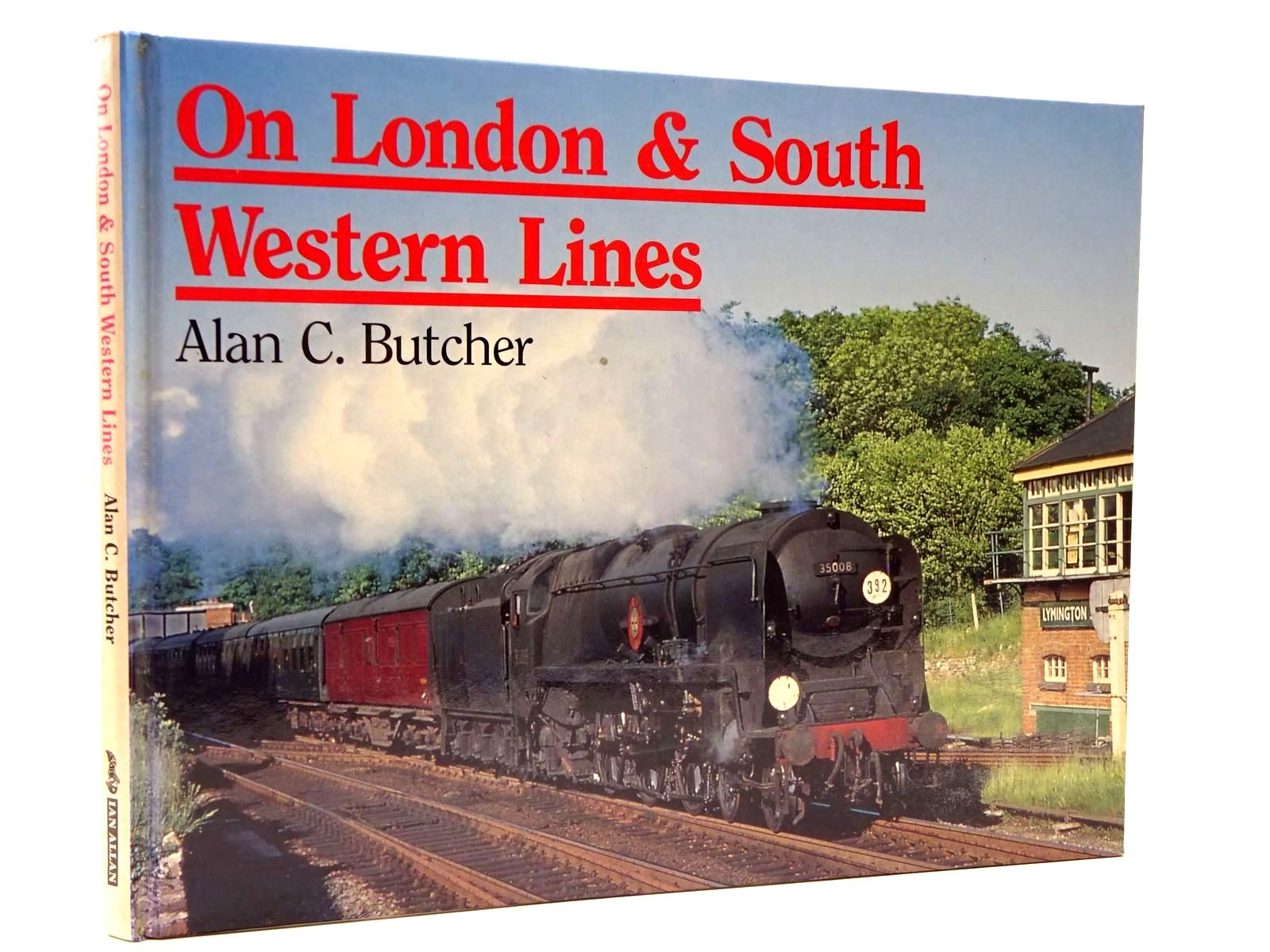 Photo of ON LONDON & SOUTH WESTERN LINES written by Butcher, Alan C. published by Ian Allan (STOCK CODE: 2130374)  for sale by Stella & Rose's Books