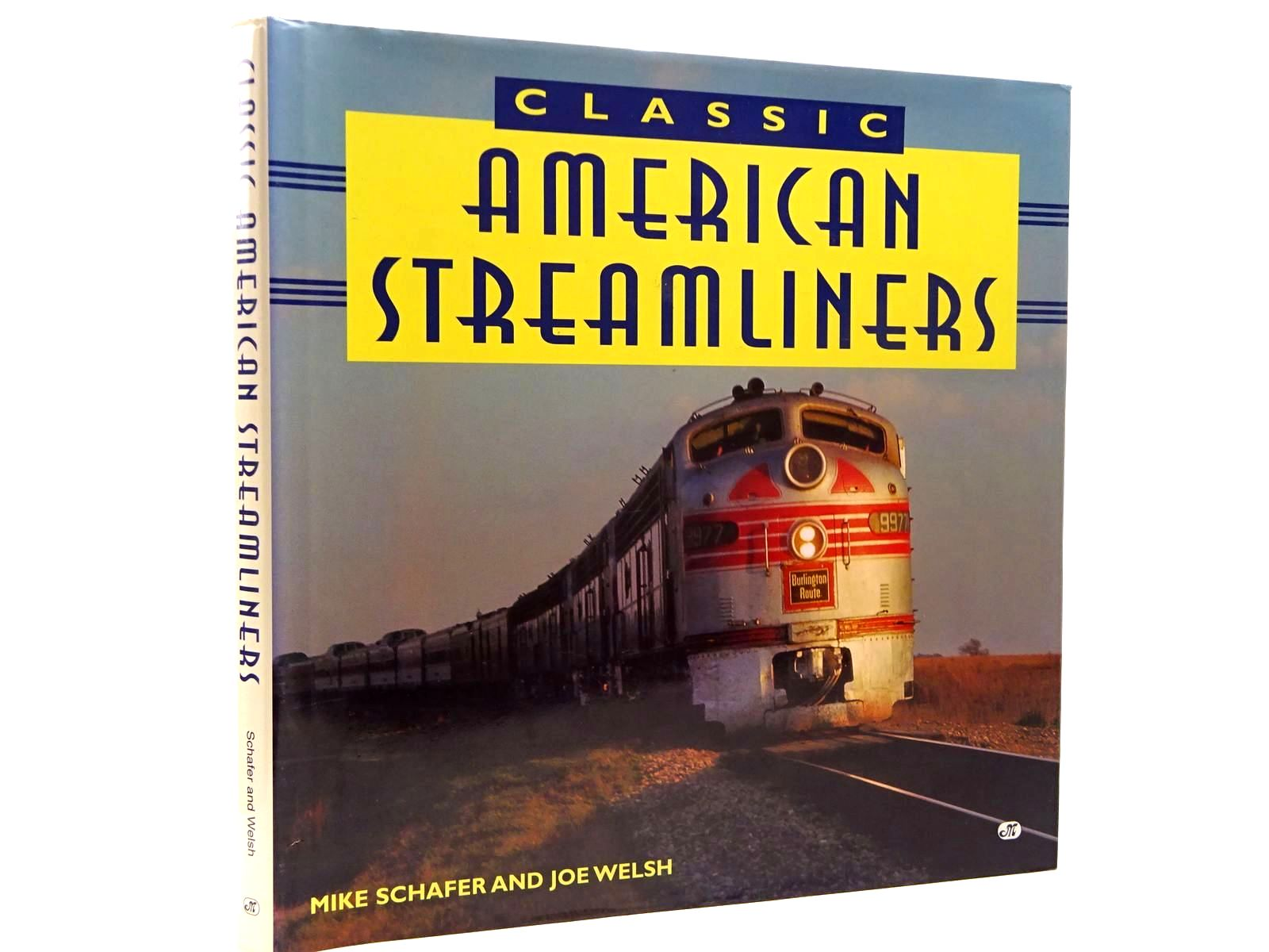 Photo of CLASSIC AMERICAN STREAMLINERS written by Schafer, Mike Welsh, Joe published by Motorbooks International (STOCK CODE: 2130376)  for sale by Stella & Rose's Books