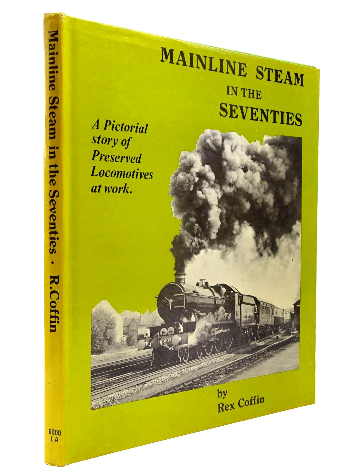 Photo of MAINLINE STEAM IN THE SEVENTIES- Stock Number: 2130385