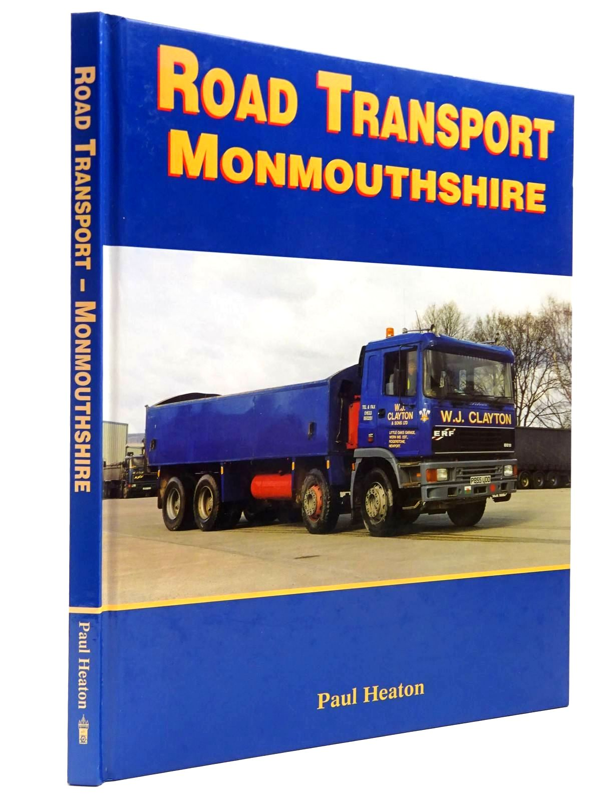 Photo of ROAD TRANSPORT MONMOUTHSHIRE written by Heaton, Paul published by P.M. Heaton Publishing (STOCK CODE: 2130387)  for sale by Stella & Rose's Books