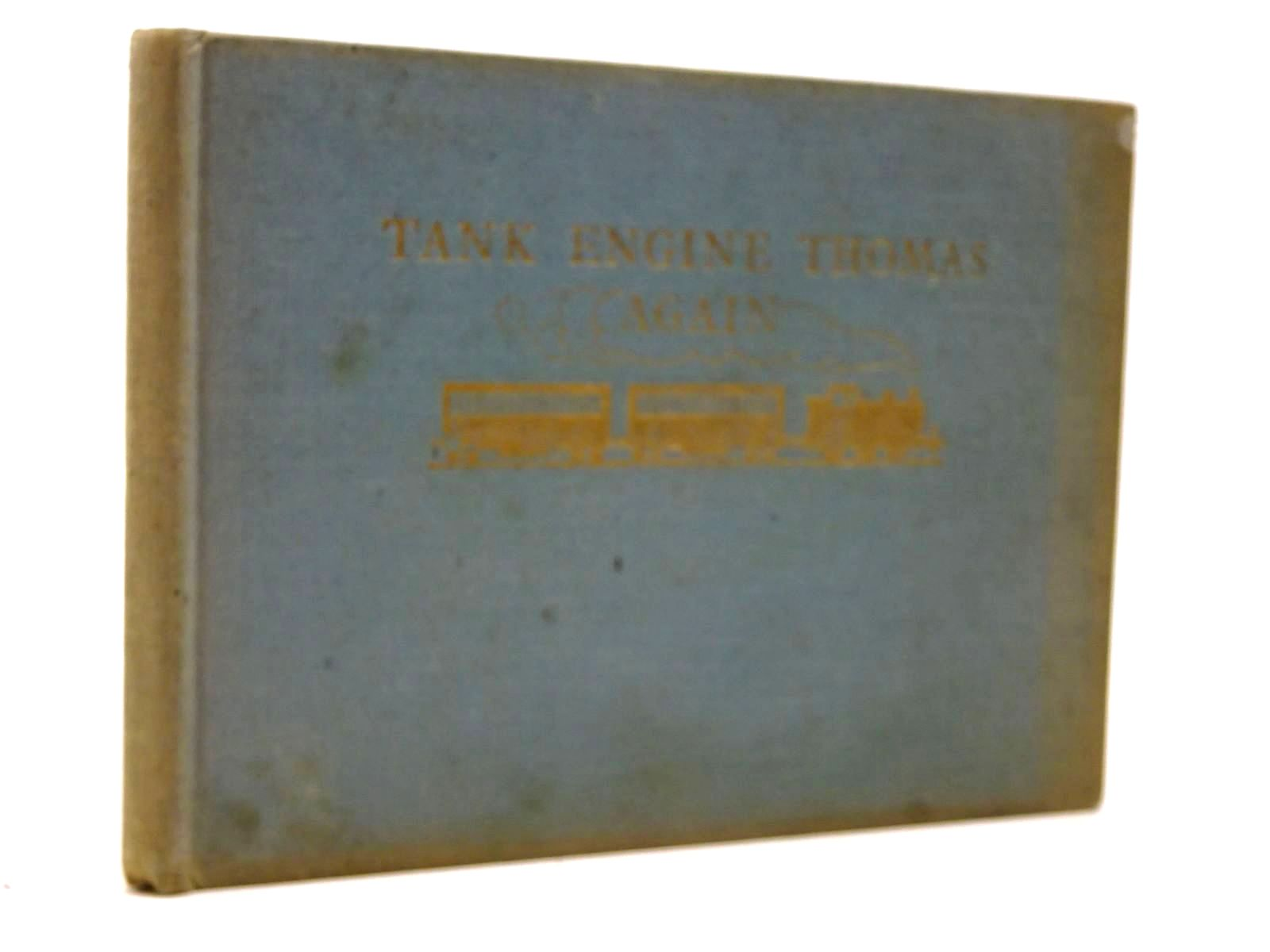 Photo of TANK ENGINE THOMAS AGAIN written by Awdry, Rev. W. illustrated by Dalby, C. Reginald published by Edmund Ward Ltd. (STOCK CODE: 2130423)  for sale by Stella & Rose's Books
