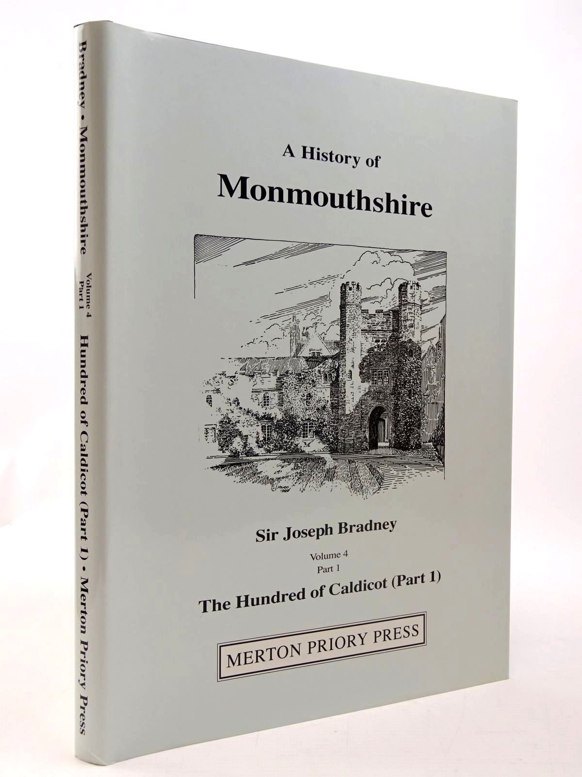 Photo of A HISTORY OF MONMOUTHSHIRE THE HUNDRED OF CALDICOT PART 1 written by Bradney, Joseph published by Merton Priory Press (STOCK CODE: 2130480)  for sale by Stella & Rose's Books