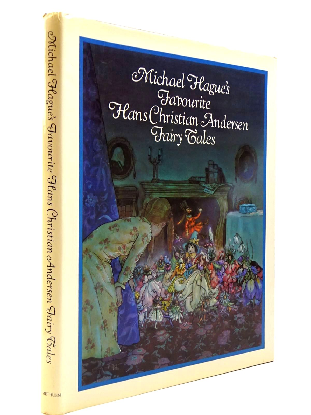 Photo of MICHAEL HAGUE'S FAVOURITE HANS CHRISTIAN ANDERSEN FAIRY TALES- Stock Number: 2130632