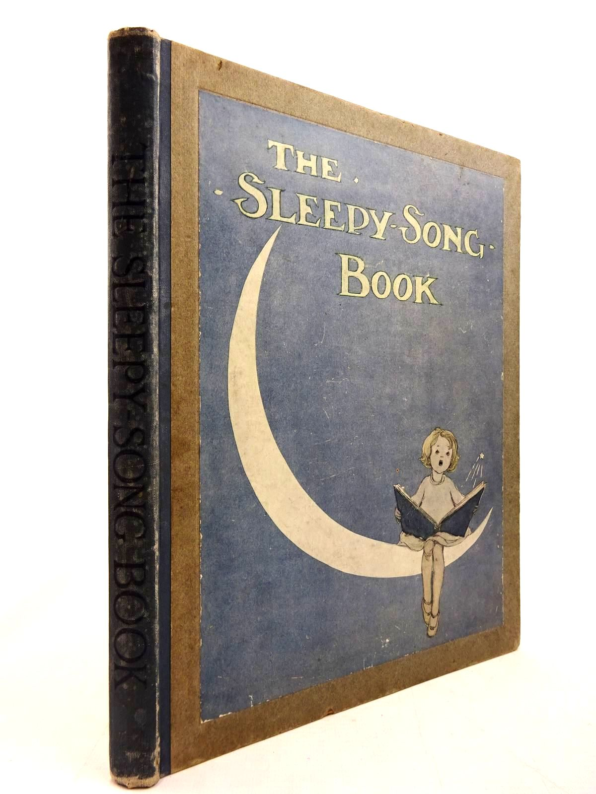 Photo of THE SLEEPY-SONG BOOK written by Field, Eugene Byron, May Campbell, Florence illustrated by Anderson, Anne published by George G. Harrap & Co. Ltd. (STOCK CODE: 2130746)  for sale by Stella & Rose's Books