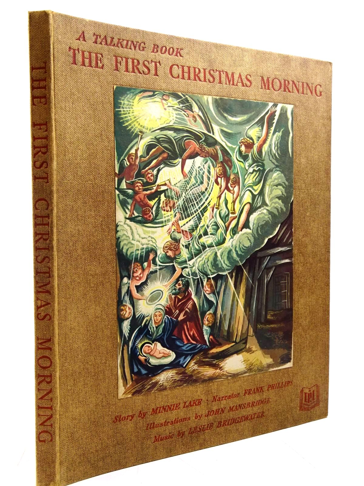 Photo of THE STORY OF THE FIRST CHRISTMAS MORNING written by Lake, Minnie illustrated by Mansbridge, John published by Horace Marshall & Son Ltd. (STOCK CODE: 2130794)  for sale by Stella & Rose's Books