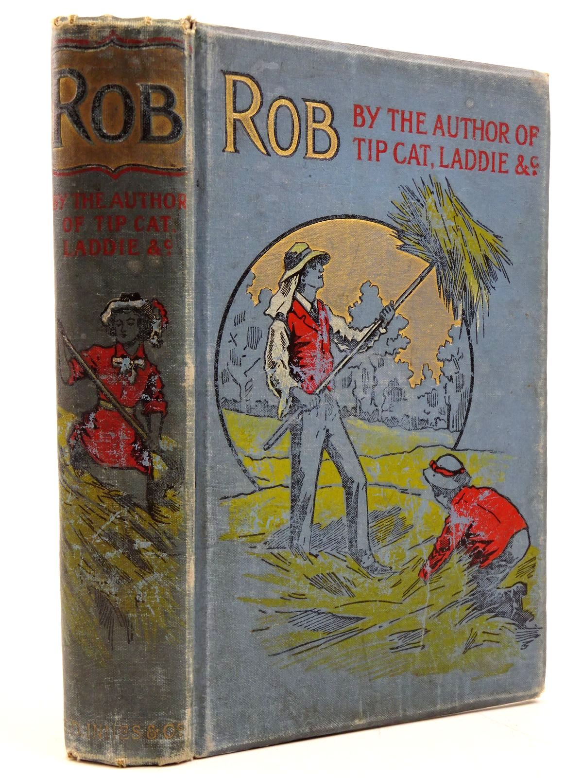 Photo of ROB written by Whitaker, Evelyn illustrated by Williamson, J. published by A.D. Innes & Co. (STOCK CODE: 2130856)  for sale by Stella & Rose's Books