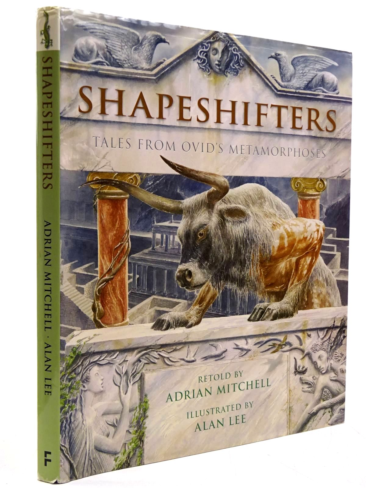 Shapeshifters Tales From Ovids Metamorphoses By Adrian Mitchell
