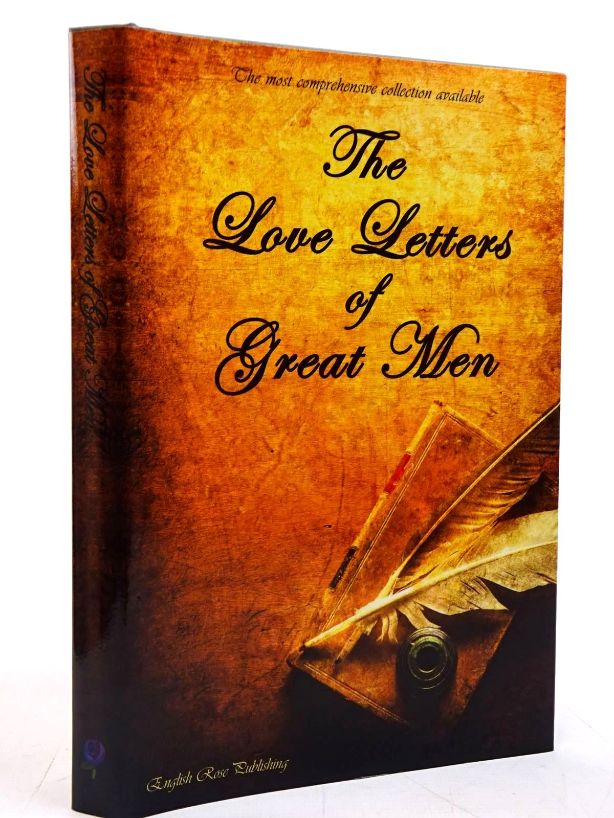 Photo of THE LOVE LETTERS OF GREAT MEN written by Adams, John<br />Albert, Prince<br />Bagehot, Walter<br />Beethoven, Ludwig<br />et al, published by English Rose Publishing (STOCK CODE: 2130895)  for sale by Stella & Rose's Books