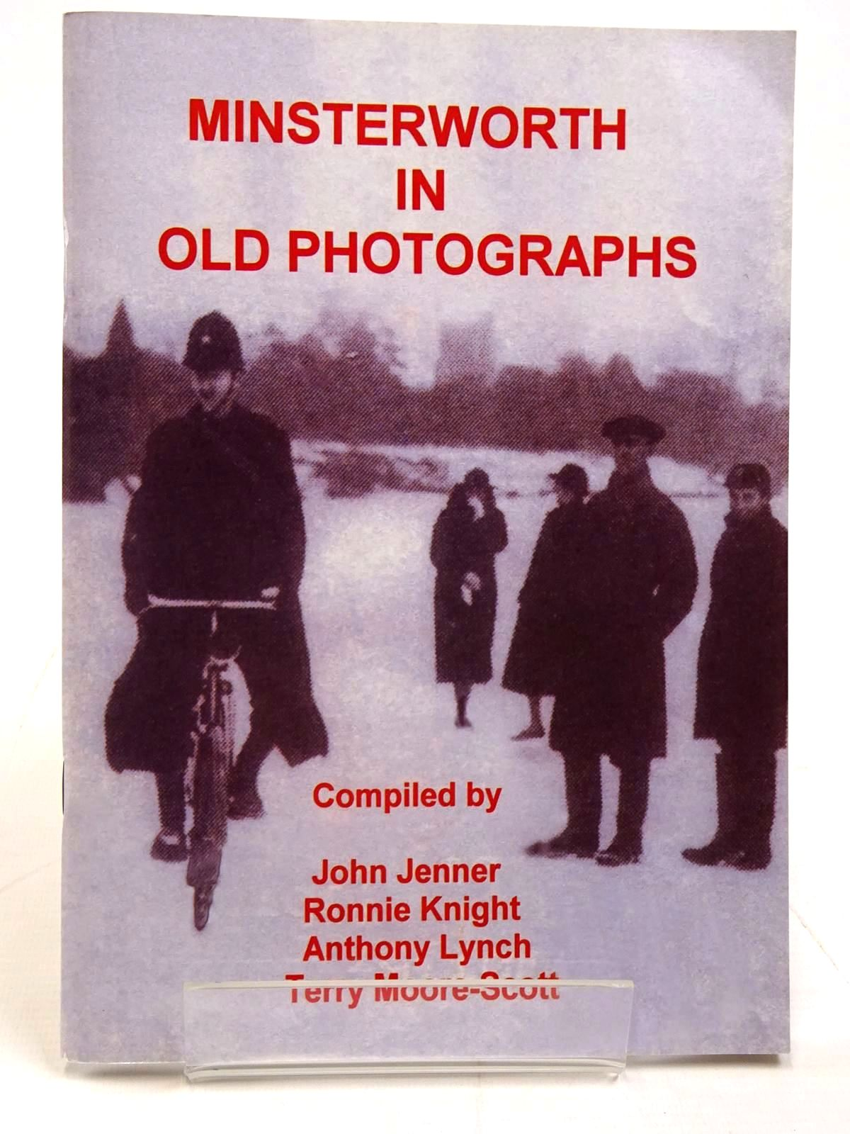 Photo of MINSTERWORTH IN OLD PHOTOGRAPHYS written by Jenner, John Knight, Ronnie Lynch, Anthony Moore-Scott, Terry published by The Minsterworth Community History Project (STOCK CODE: 2130897)  for sale by Stella & Rose's Books