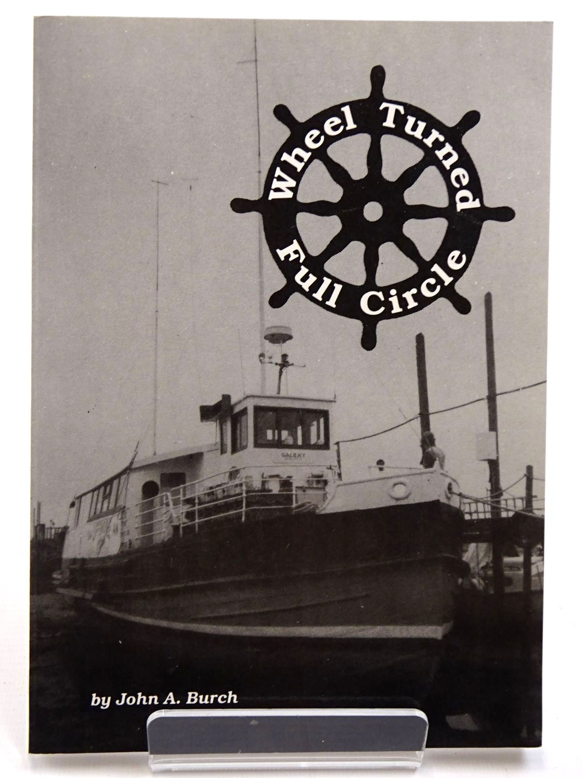 Photo of WHEEL TURNED FULL CIRCLE written by Burch, John A. published by The Caroline Movement (STOCK CODE: 2130919)  for sale by Stella & Rose's Books