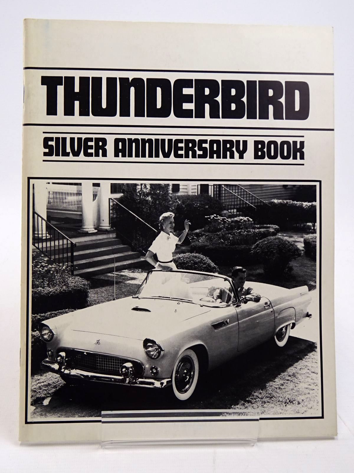 Photo of THUNDERBIRD SILVER ANNIVERSARY BOOK published by Quicksilver Communications, Inc. (STOCK CODE: 2130927)  for sale by Stella & Rose's Books
