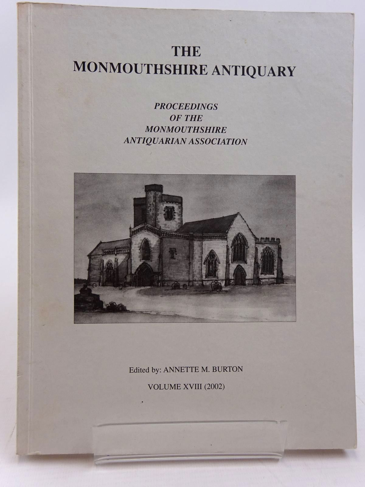 Photo of THE MONMOUTHSHIRE ANTIQUARY VOLUME XVIII written by Burton, Annette M. published by Monmouthshire Antiquarian Association (STOCK CODE: 2130961)  for sale by Stella & Rose's Books