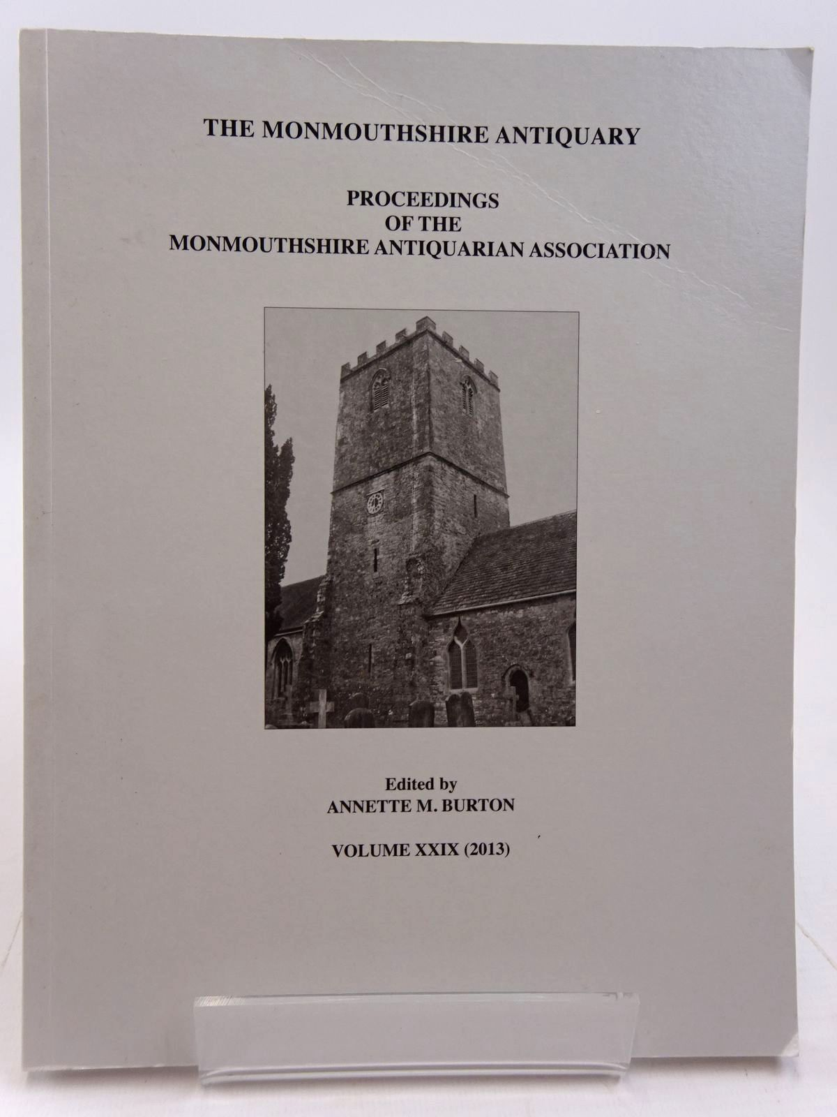 Photo of THE MONMOUTHSHIRE ANTIQUARY VOLUME XXIX written by Burton, Annette M. published by Monmouthshire Antiquarian Association (STOCK CODE: 2130971)  for sale by Stella & Rose's Books