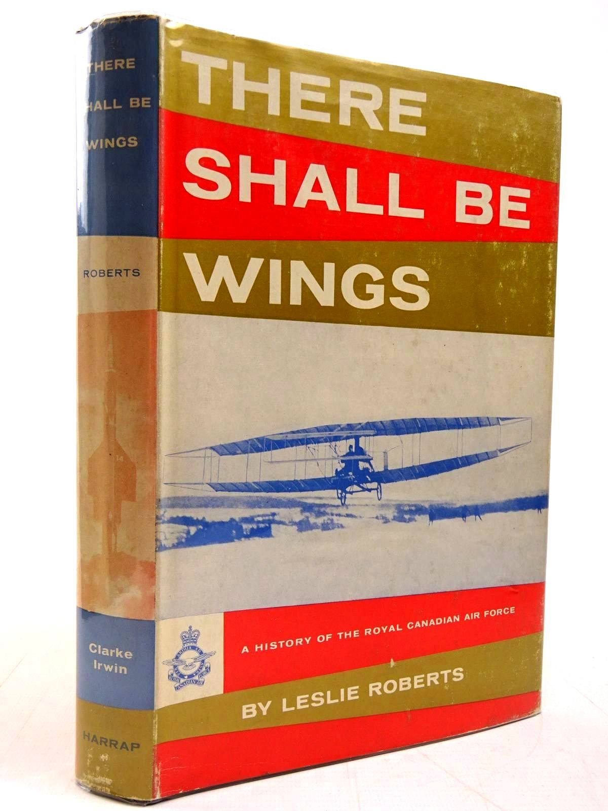 Photo of THERE SHALL BE WINGS written by Roberts, Leslie published by George G. Harrap & Co. Ltd. (STOCK CODE: 2130986)  for sale by Stella & Rose's Books
