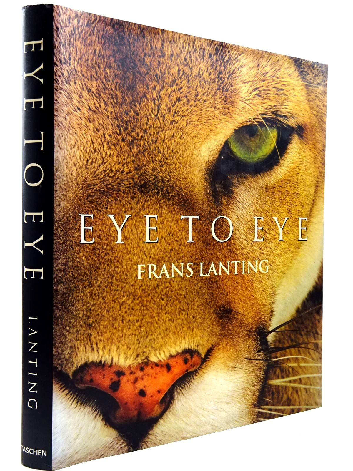 Photo of EYE TO EYE written by Lanting, Frans<br />Eckstrom, Christine published by Taschen (STOCK CODE: 2130996)  for sale by Stella & Rose's Books