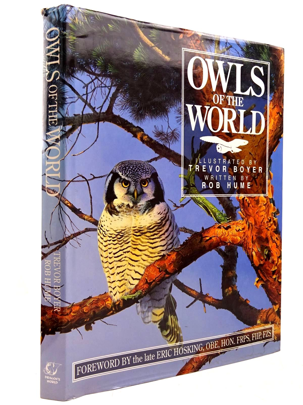 Photo of OWLS OF THE WORLD written by Hume, Rob illustrated by Boyer, Trevor published by Dragon's World (STOCK CODE: 2130999)  for sale by Stella & Rose's Books