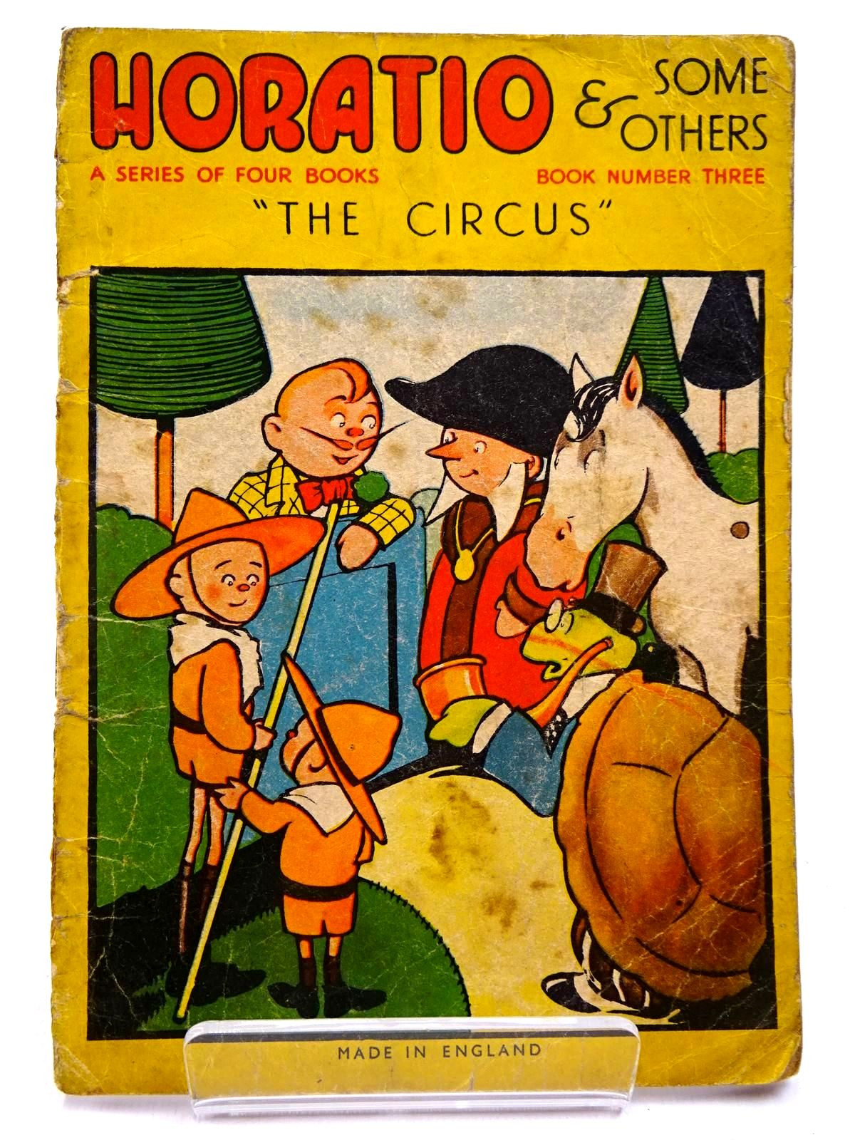 Photo of HORATIO & SOME OTHERS BOOK NUMBER THREE THE CIRCUS published by F. Levy & Co. Ltd. (STOCK CODE: 2131008)  for sale by Stella & Rose's Books