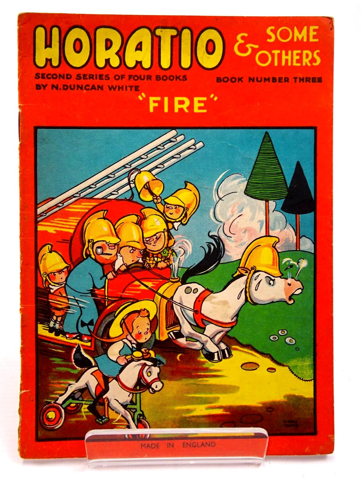 """Photo of HORATIO & SOME OTHERS BOOK NUMBER THREE (SECOND SERIES) """"FIRE"""" written by White, N. Duncan illustrated by White, Doris published by F. Levy & Co. Ltd. (STOCK CODE: 2131009)  for sale by Stella & Rose's Books"""