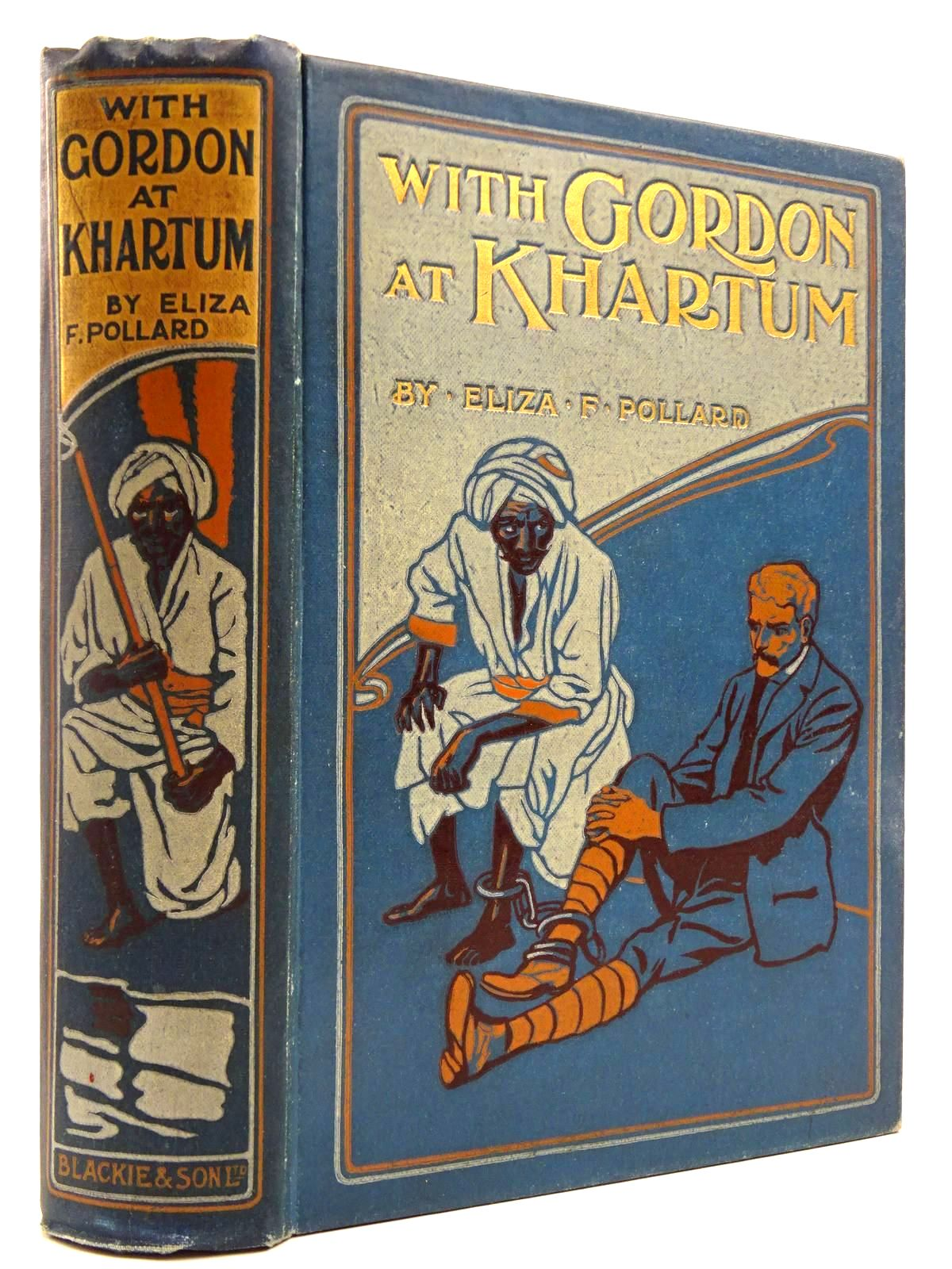 Photo of WITH GORDON AT KHARTUM written by Pollard, Eliza F. illustrated by Ewan, Frances published by Blackie & Son Ltd. (STOCK CODE: 2131016)  for sale by Stella & Rose's Books