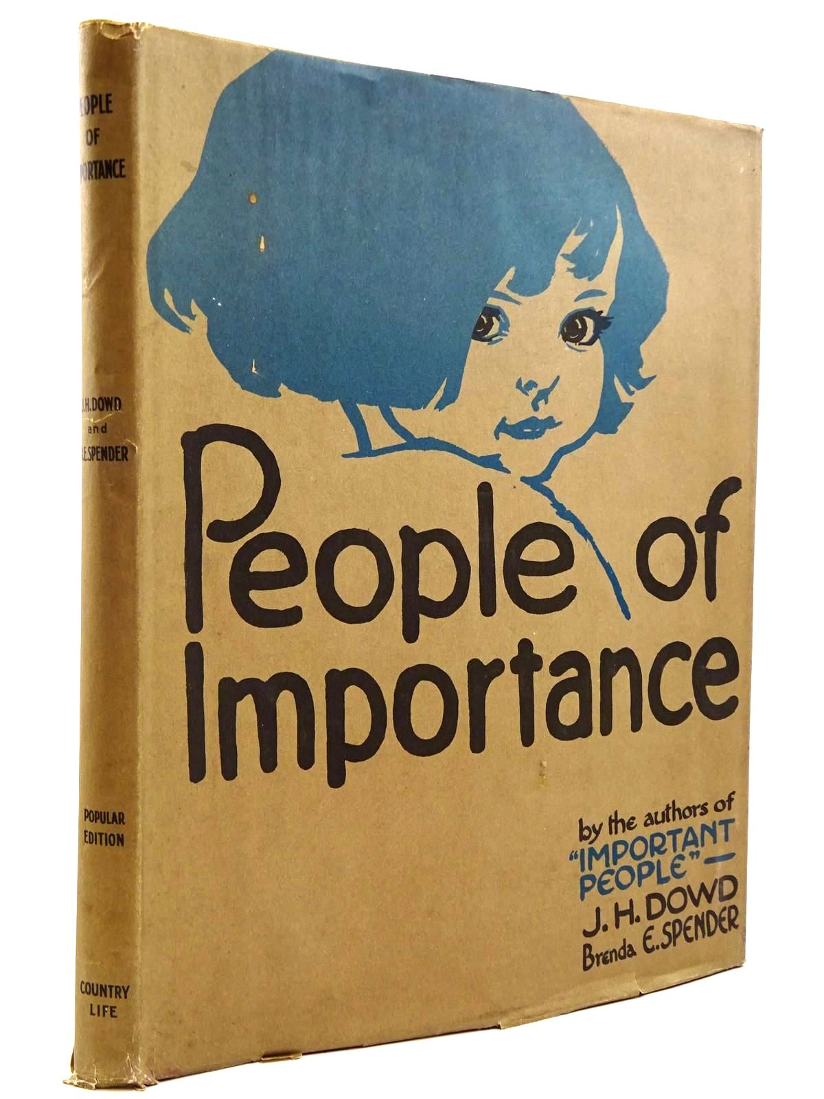 Photo of PEOPLE OF IMPORTANCE written by Spender, Brenda E. illustrated by Dowd, J.H. published by Country Life Ltd. (STOCK CODE: 2131043)  for sale by Stella & Rose's Books