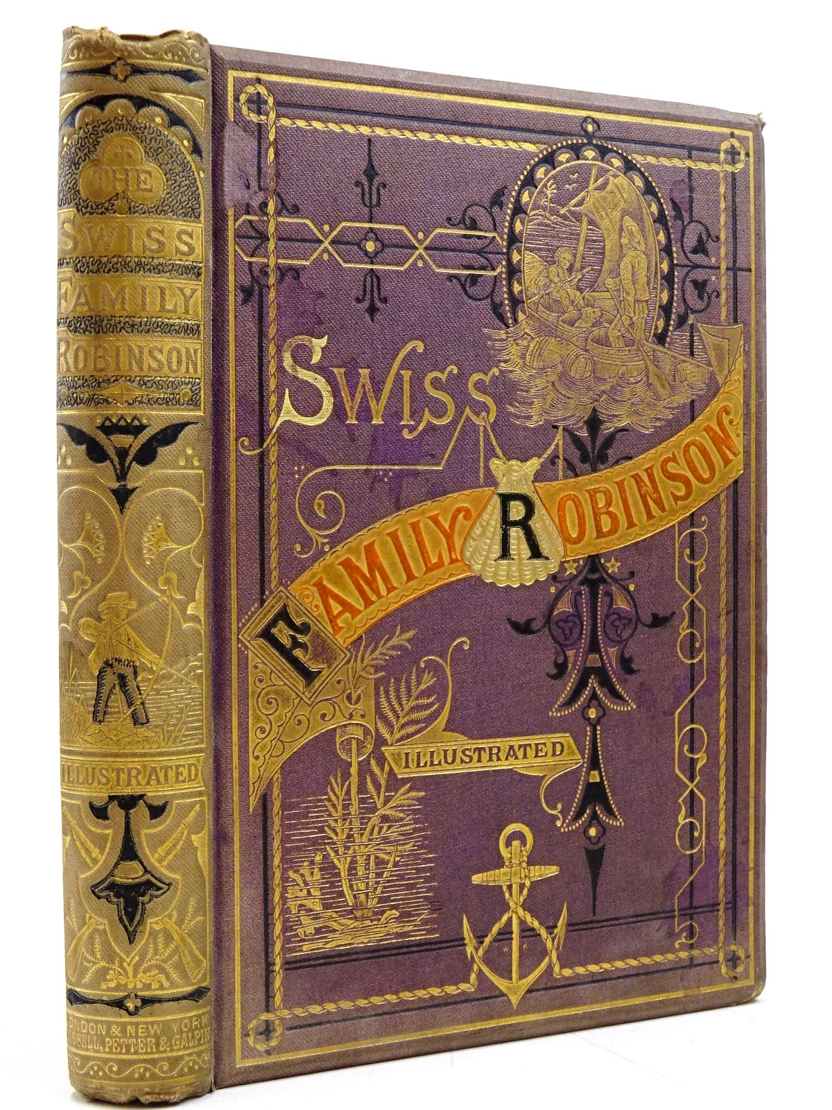 Photo of THE SWISS FAMILY ROBINSON written by Lovell, John Wyss, Johann Rudolph published by Cassell, Petter And Galpin (STOCK CODE: 2131053)  for sale by Stella & Rose's Books