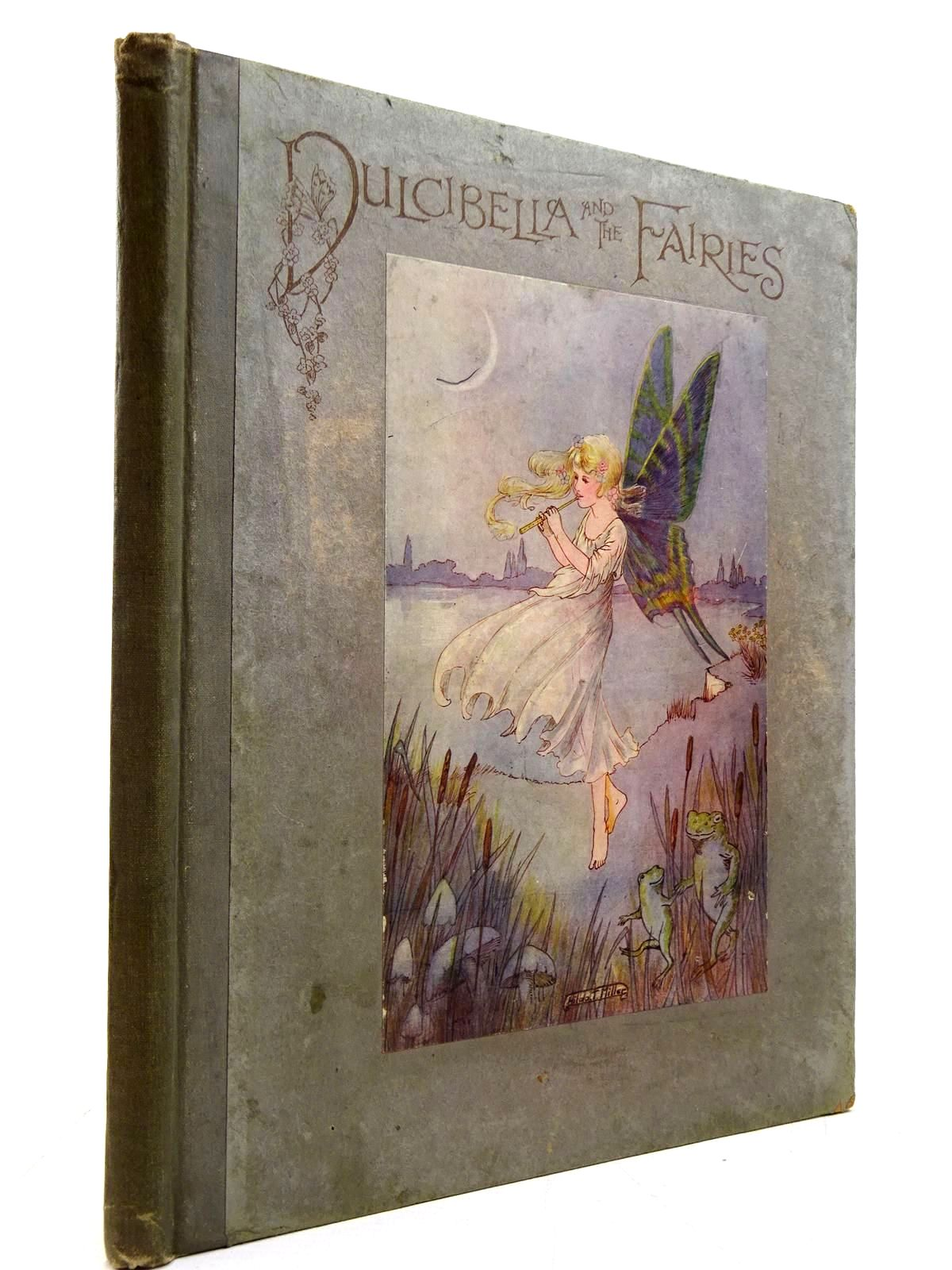 Photo of THE STORY OF DULCIBELLA AND THE FAIRIES- Stock Number: 2131068