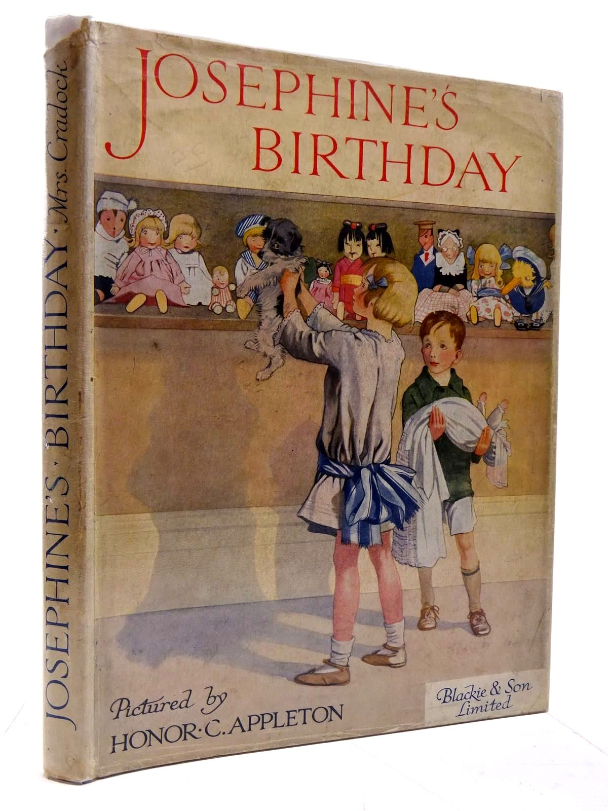Photo of JOSEPHINE'S BIRTHDAY written by Cradock, Mrs. H.C. illustrated by Appleton, Honor C. published by Blackie & Son Ltd. (STOCK CODE: 2131086)  for sale by Stella & Rose's Books
