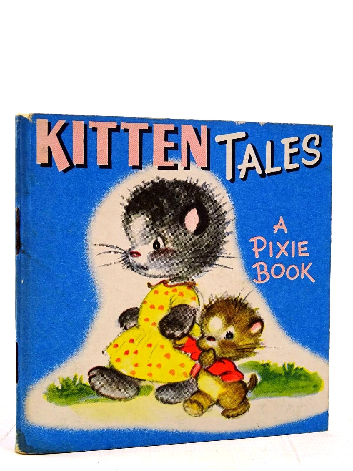 Photo of KITTEN TALES written by Dixon, Miriam illustrated by Dixon, Miriam published by Collins (STOCK CODE: 2131099)  for sale by Stella & Rose's Books