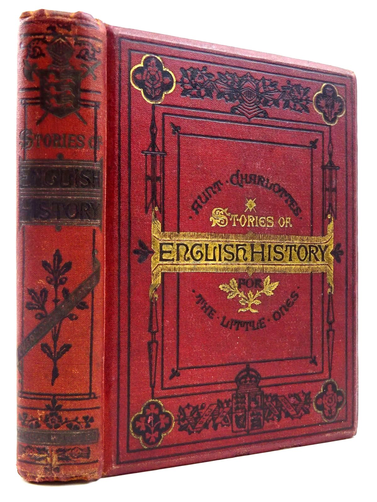 Photo of AUNT CHARLOTTE'S STORIES OF ENGLISH HISTORY written by Yonge, Charlotte M. published by Marcus Ward & Co. (STOCK CODE: 2131114)  for sale by Stella & Rose's Books