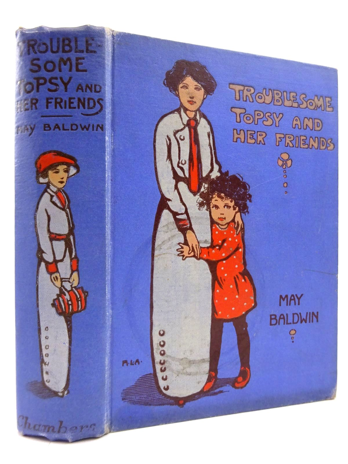Photo of TROUBLESOME TOPSY AND HER FRIENDS written by Baldwin, May illustrated by Attwell, Mabel Lucie published by W. & R. Chambers Limited (STOCK CODE: 2131140)  for sale by Stella & Rose's Books