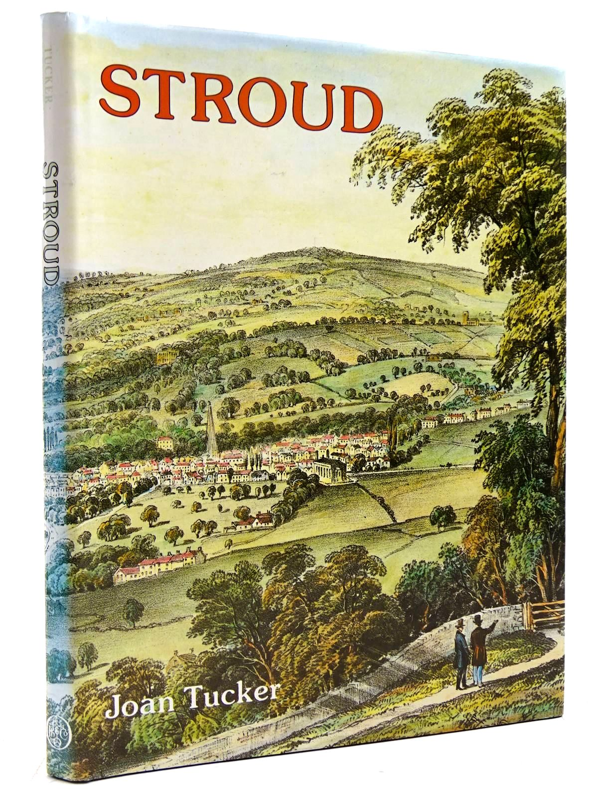 Photo of STROUD A PICTORIAL HISTORY written by Tucker, Joan published by Phillimore (STOCK CODE: 2131150)  for sale by Stella & Rose's Books