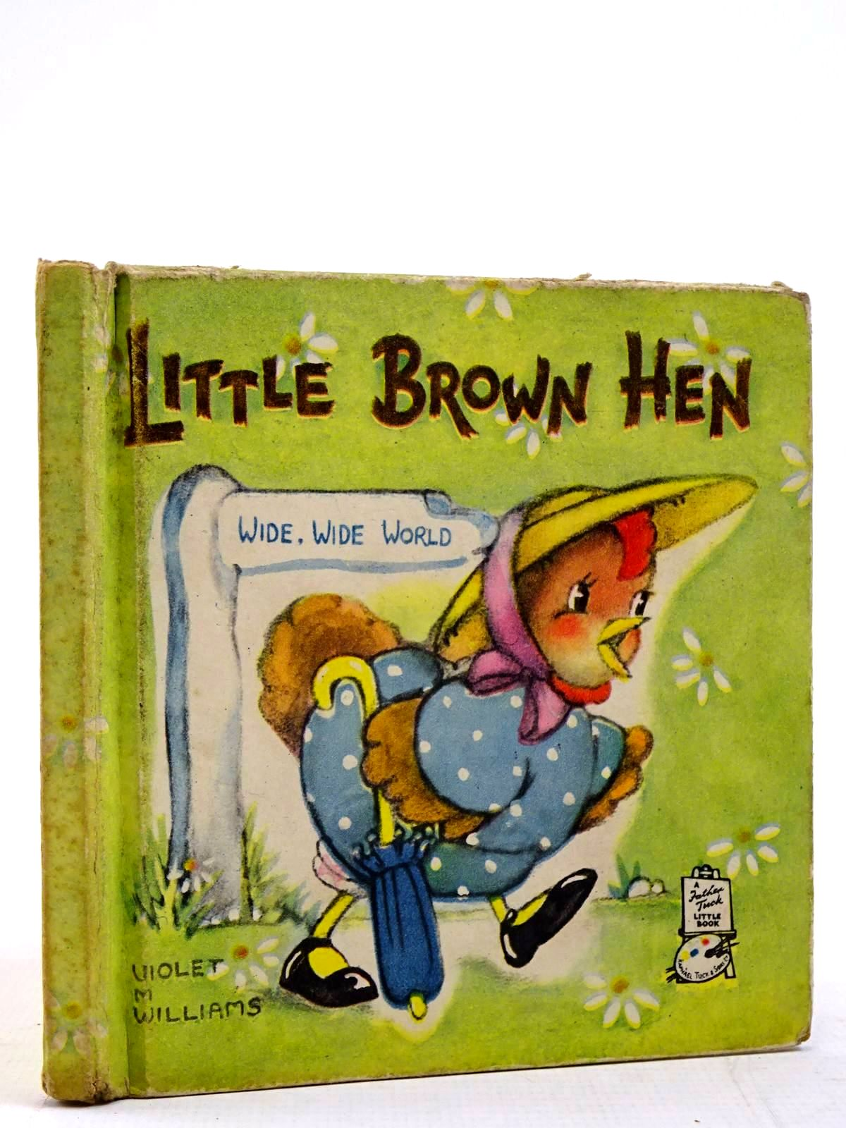 Photo of LITTLE BROWN HEN illustrated by Williams, Violet M. published by Raphael Tuck & Sons Ltd. (STOCK CODE: 2131162)  for sale by Stella & Rose's Books