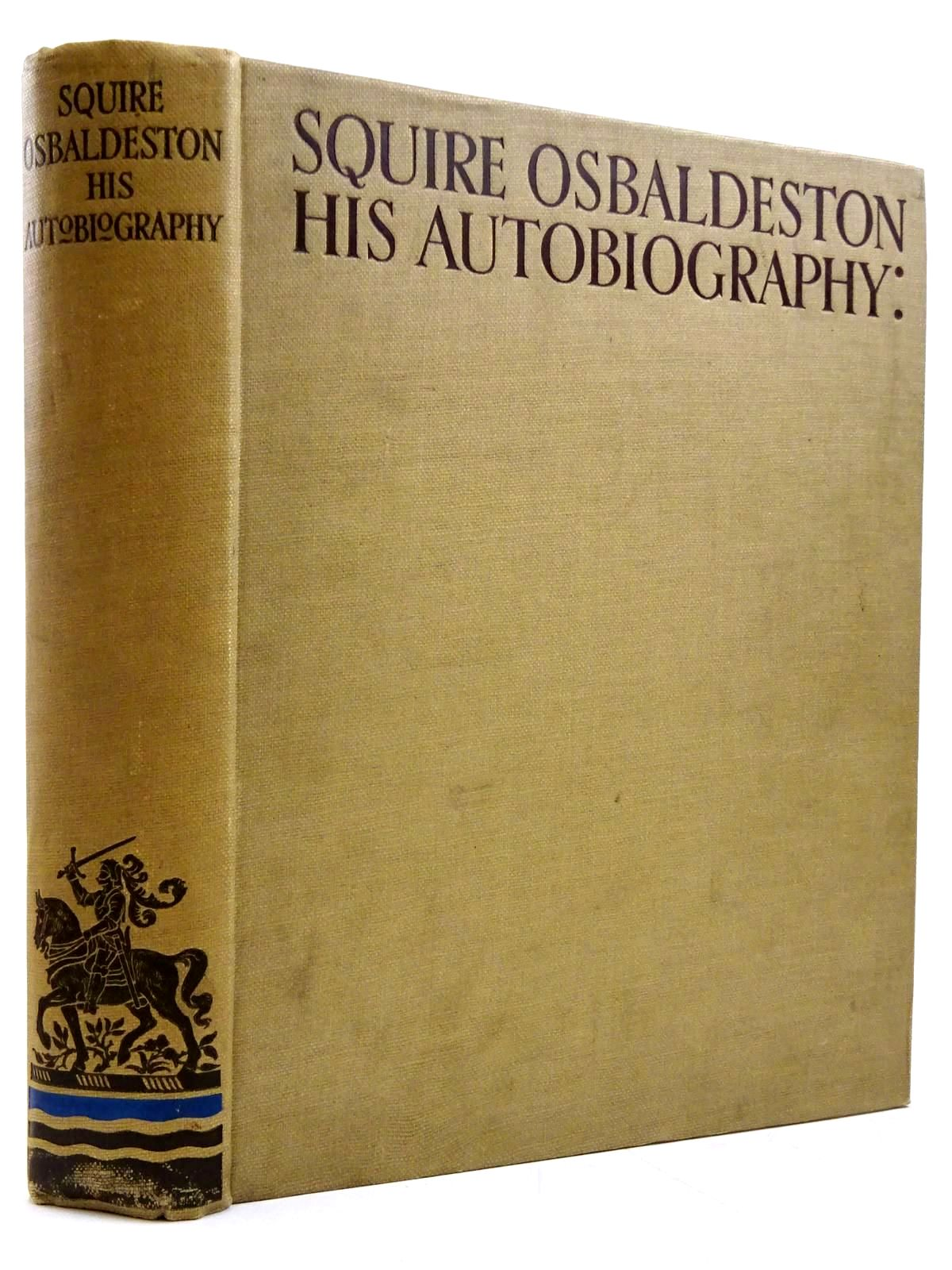 Photo of SQUIRE OSBALDESTON HIS AUTOBIOGRAPHY- Stock Number: 2131178