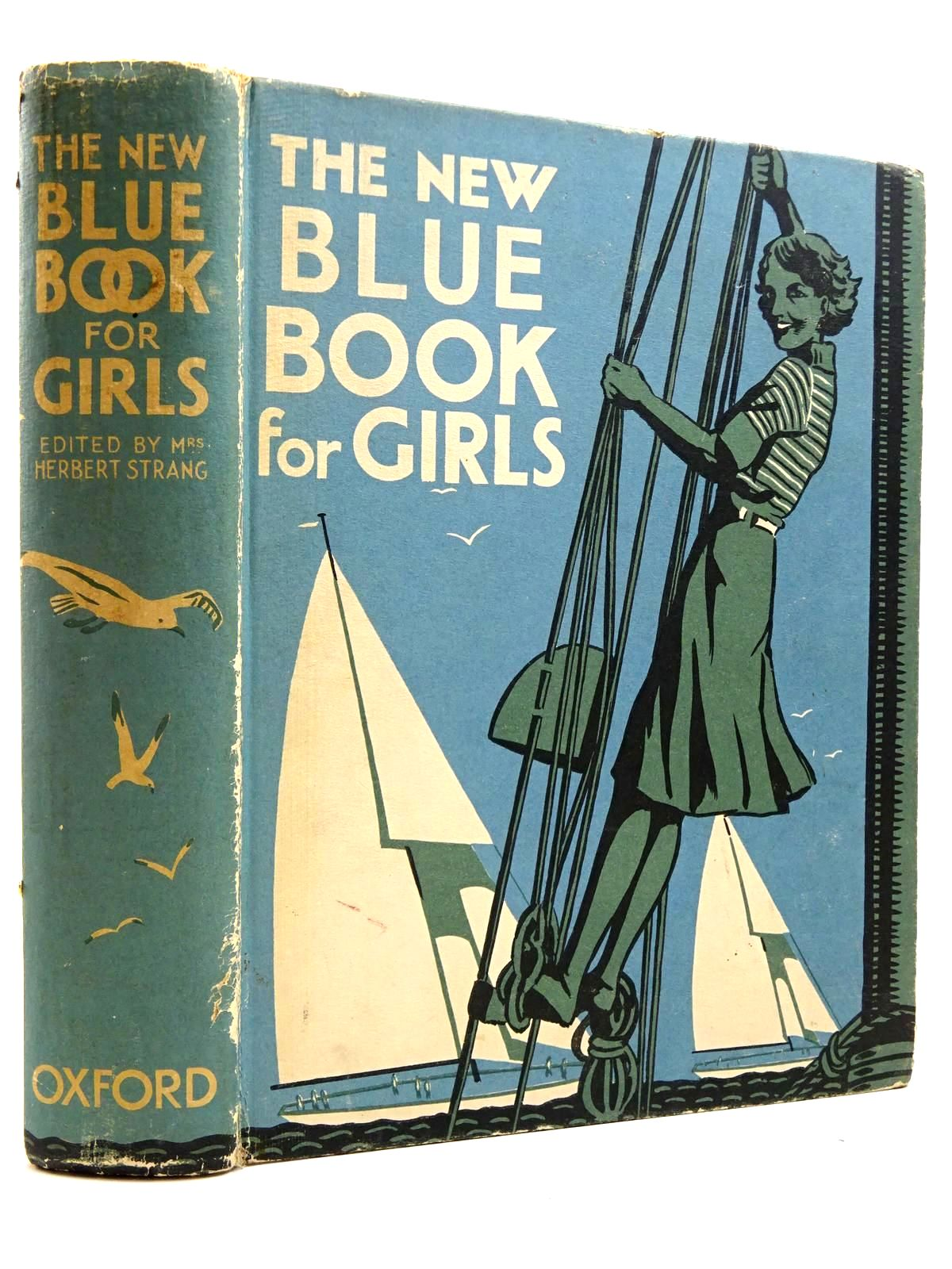 Photo of THE NEW BLUE BOOK FOR GIRLS written by Strang, Mrs. Herbert Page, Anne Brazil, Angela et al,  illustrated by Johnston, M.D. Coales, K.W. et al.,  published by Oxford University Press (STOCK CODE: 2131181)  for sale by Stella & Rose's Books