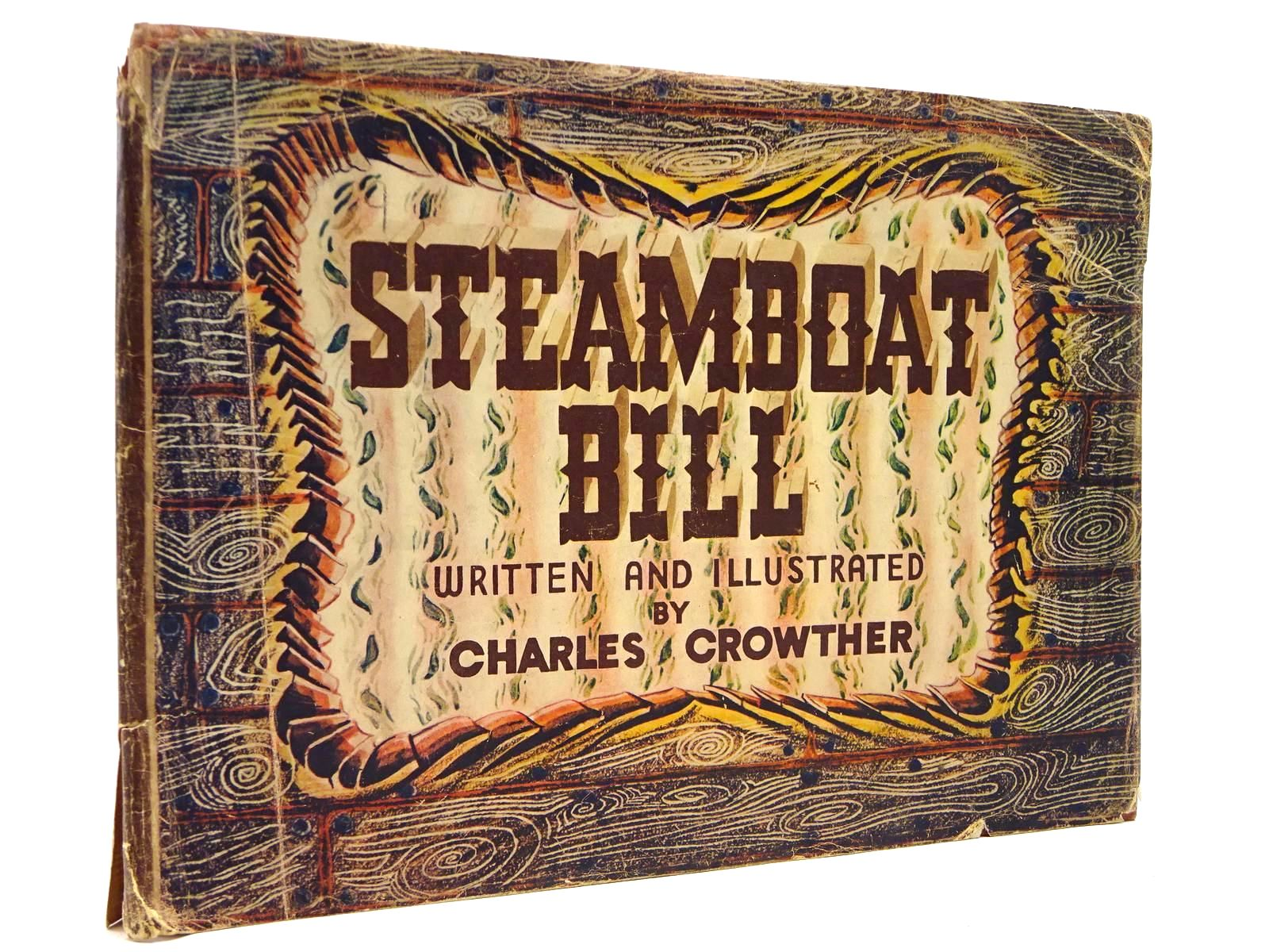 Photo of STEAMBOAT BILL written by Crowther, Charles illustrated by Crowther, Charles published by Collins Clear-Type Press (STOCK CODE: 2131197)  for sale by Stella & Rose's Books