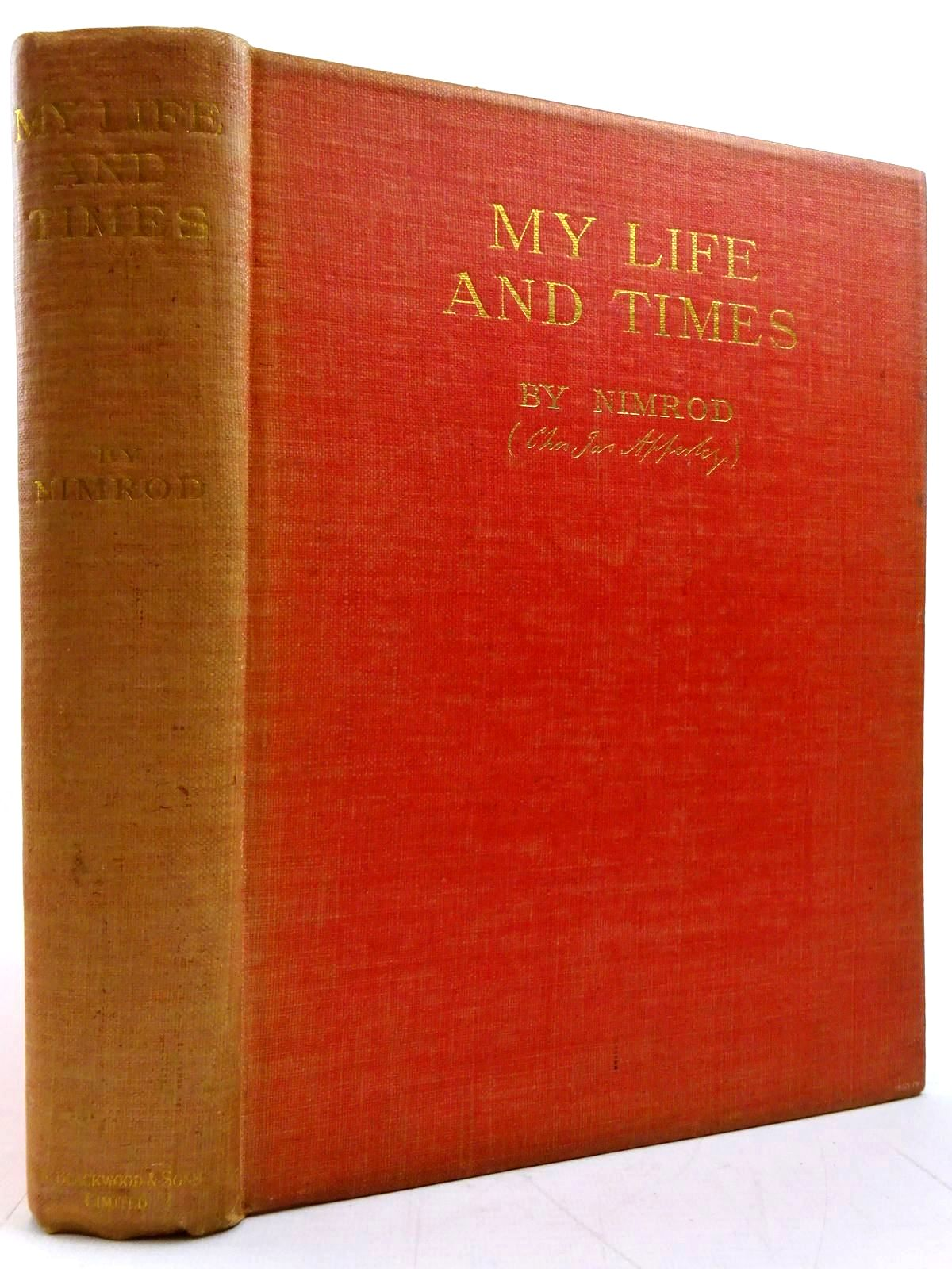 Photo of MY LIFE AND TIMES written by Nimrod,  Apperley, Charles published by William Blackwood & Sons Ltd. (STOCK CODE: 2131320)  for sale by Stella & Rose's Books