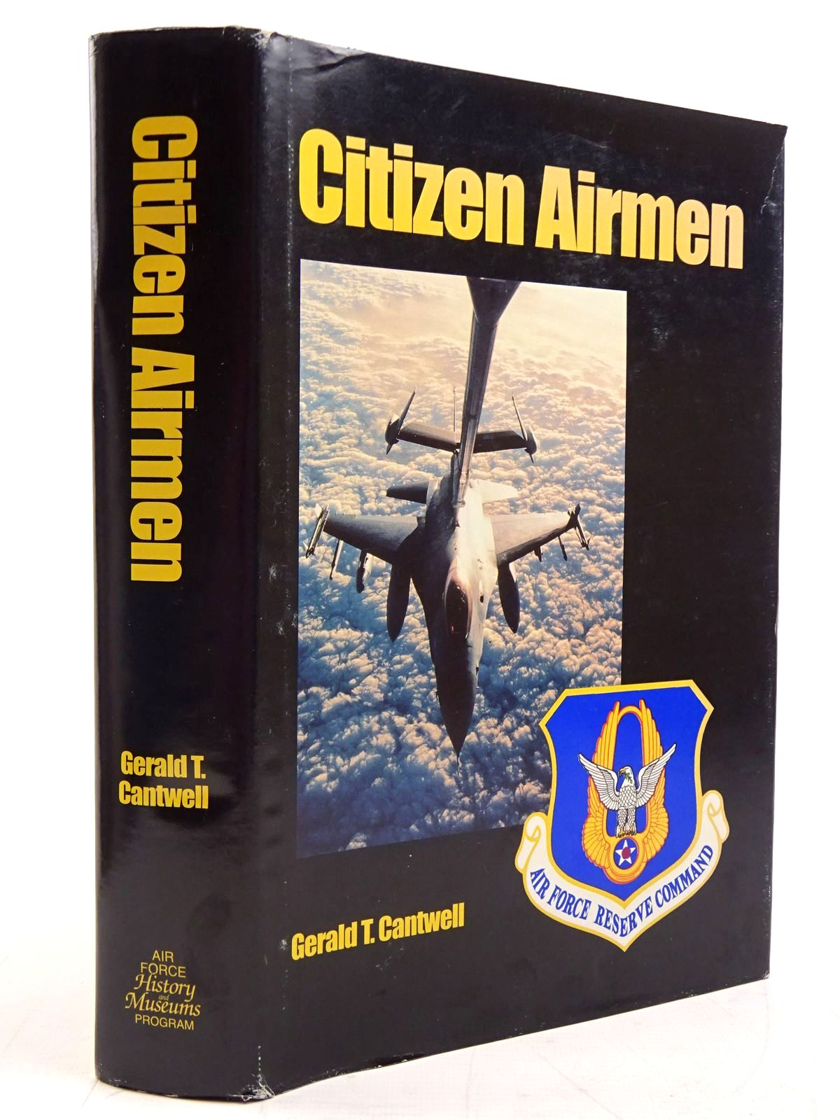 Photo of CITIZEN AIRMEN A HISTORY OF THE AIR FORCE RESERVE 1946-1994- Stock Number: 2131361