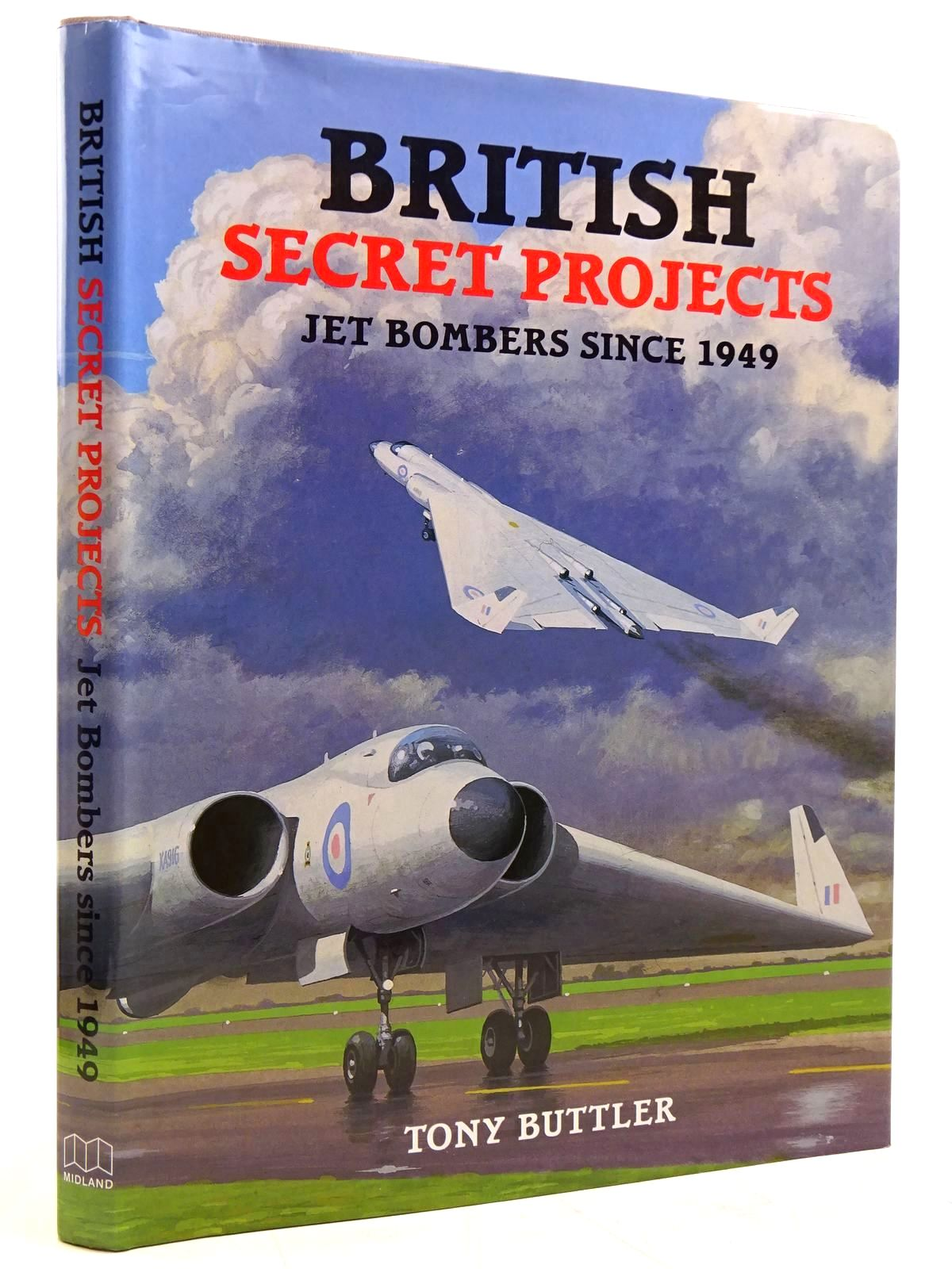 Photo of BRITISH SECRET PROJECTS JET BOMBER SINCE 1949 written by Buttler, Tony published by Midland Publishing (STOCK CODE: 2131438)  for sale by Stella & Rose's Books