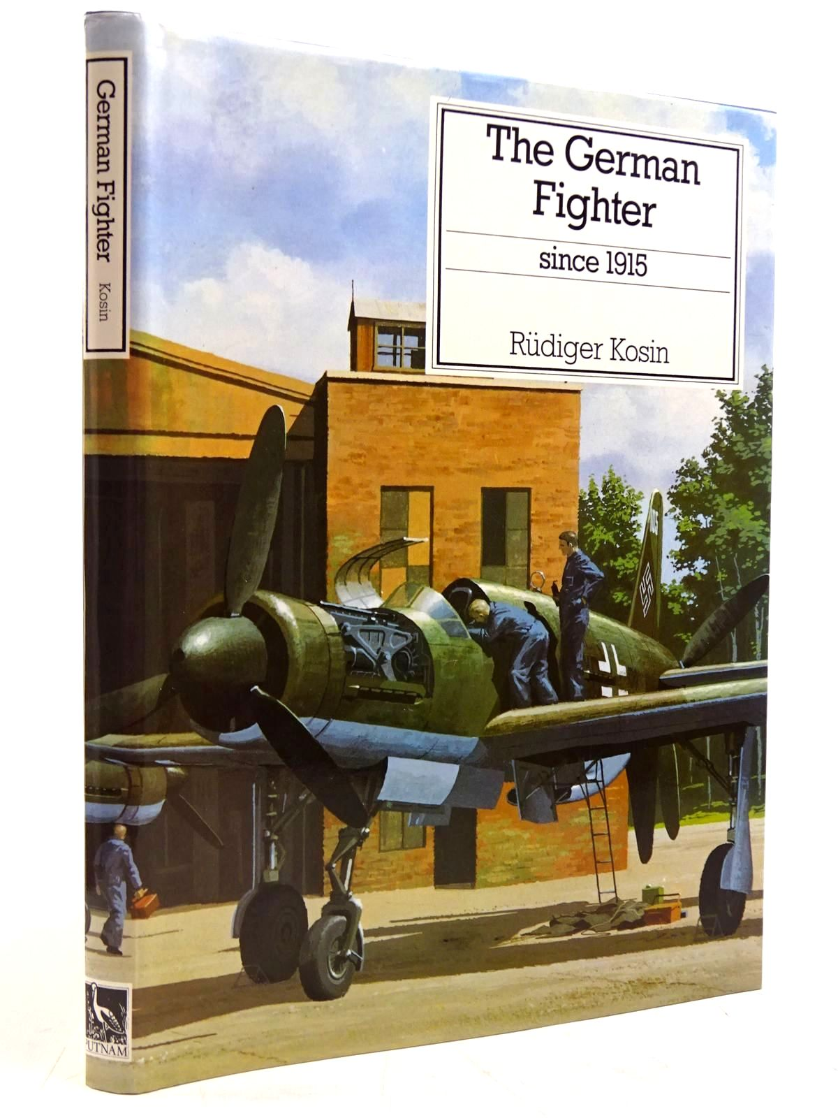 Photo of THE GERMAN FIGHTER SINCE 1915 written by Kosin, Rudiger published by Putnam (STOCK CODE: 2131439)  for sale by Stella & Rose's Books